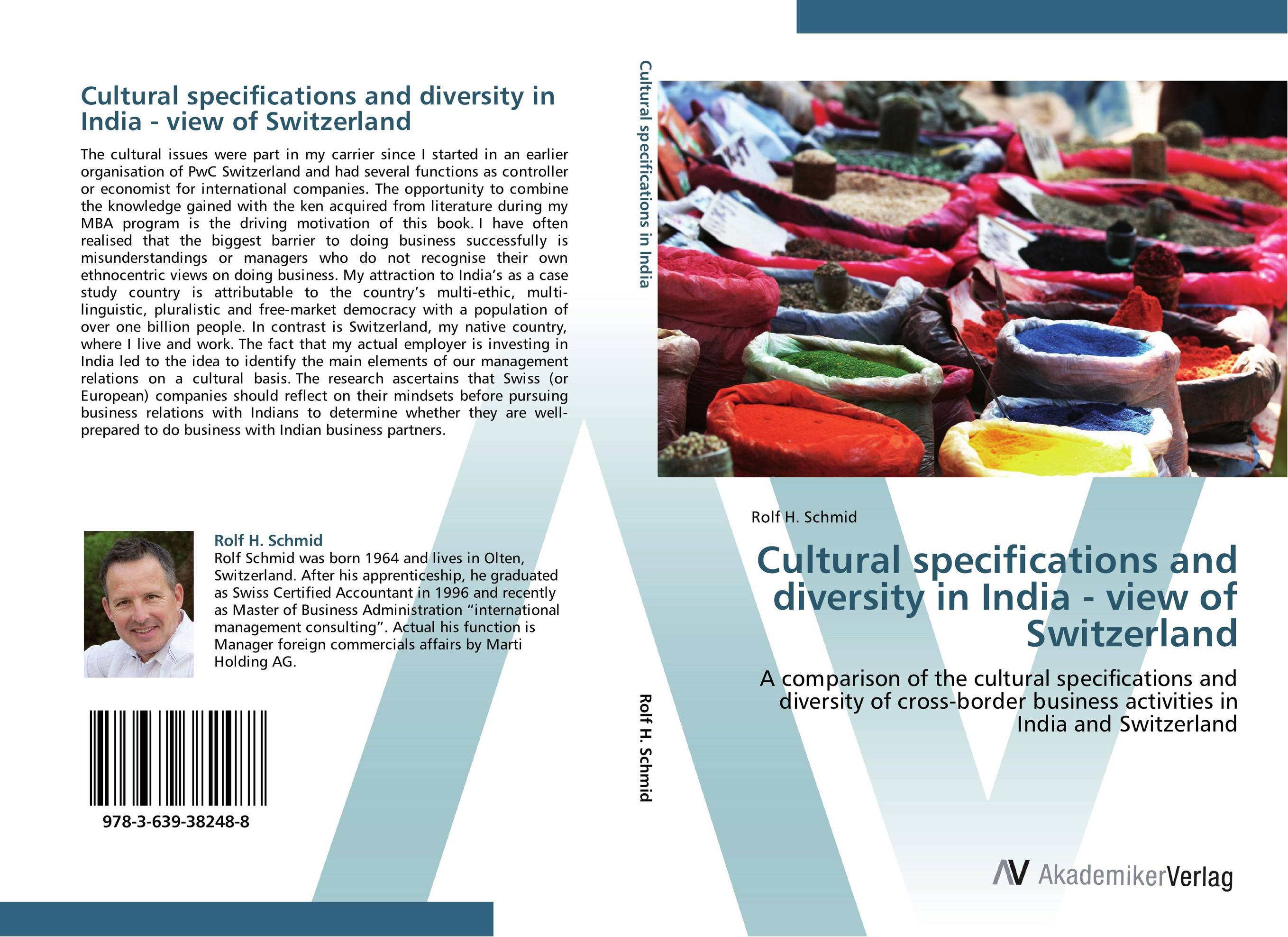 Cultural specifications and diversity in India - view of Switzerland on my own