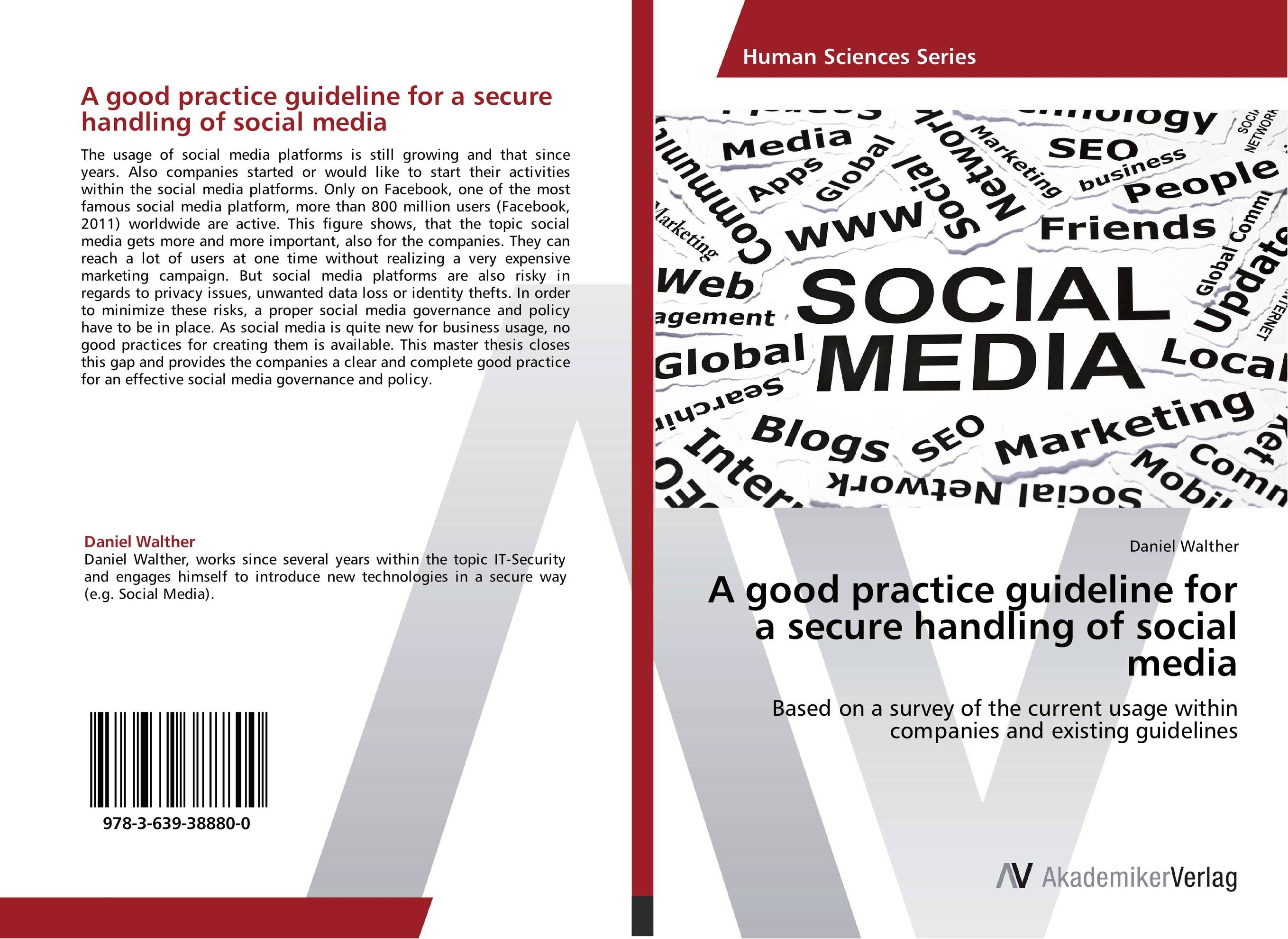 A good practice guideline for a secure handling of social media dionne kasian lew the social executive how to master social media and why it s good for business