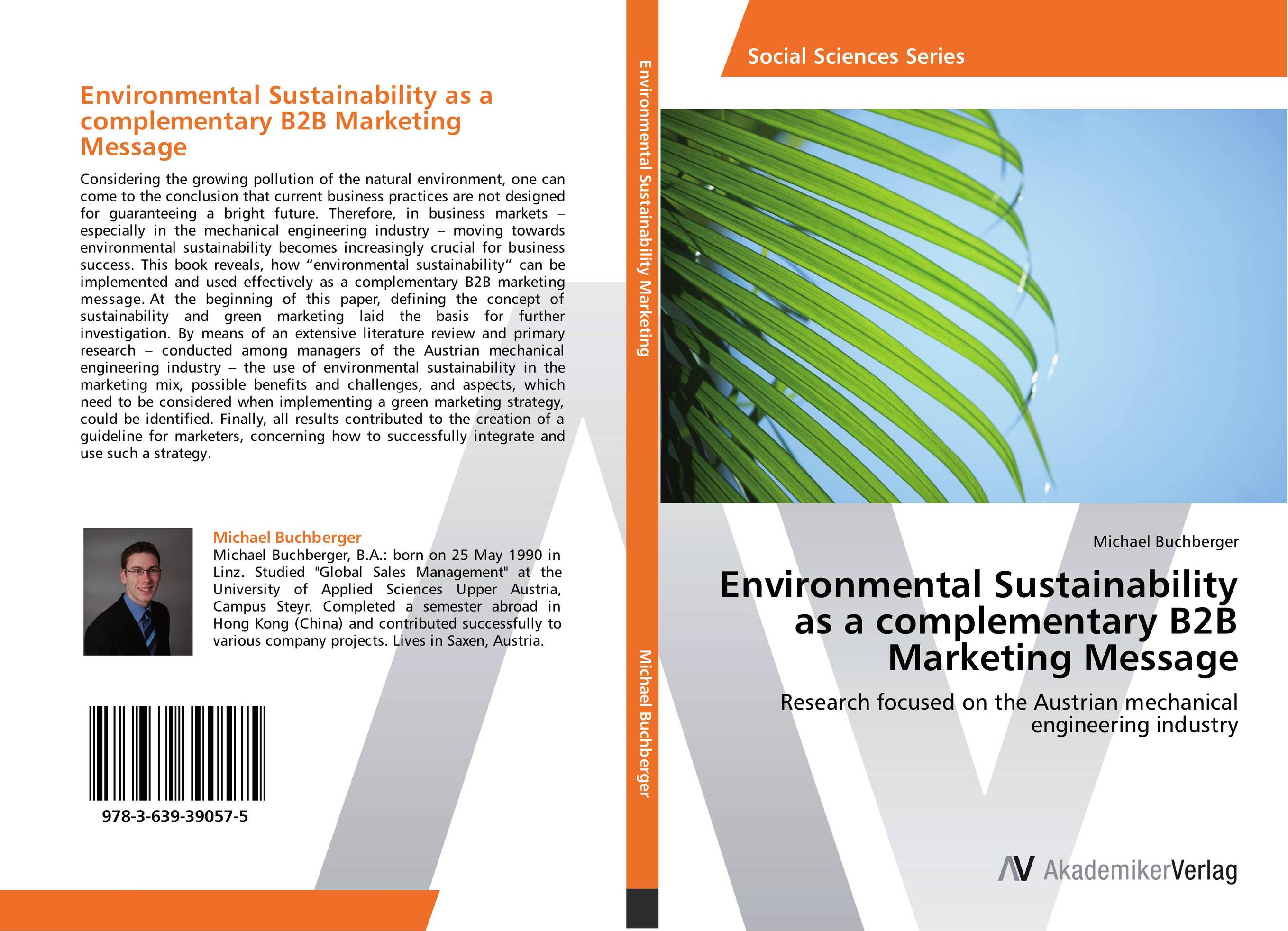 Environmental Sustainability as a complementary B2B Marketing Message considering environmental war crime