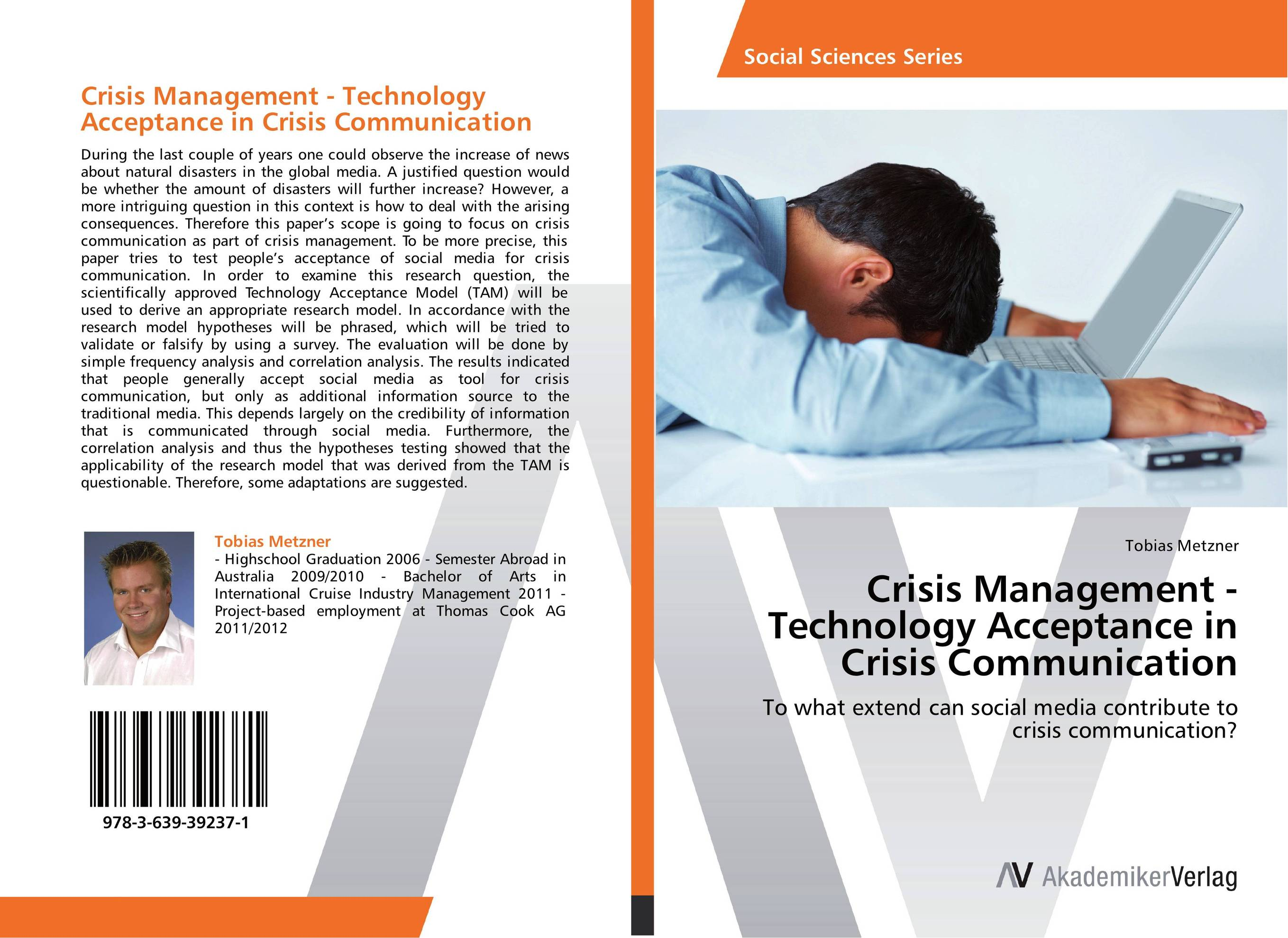 Crisis Management - Technology Acceptance in Crisis Communication nicole matejic social media rules of engagement why your online narrative is the best weapon during a crisis