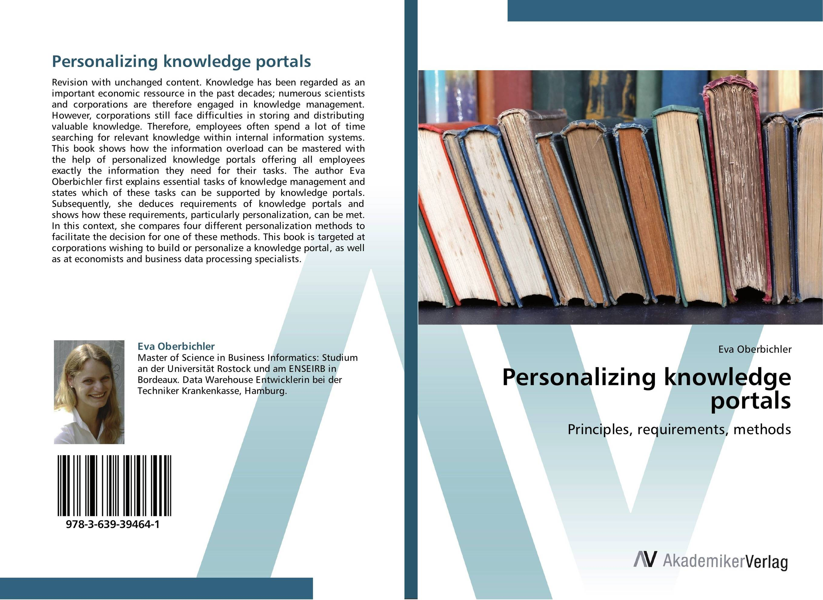 Personalizing knowledge portals retaining your valuable knowledge employees