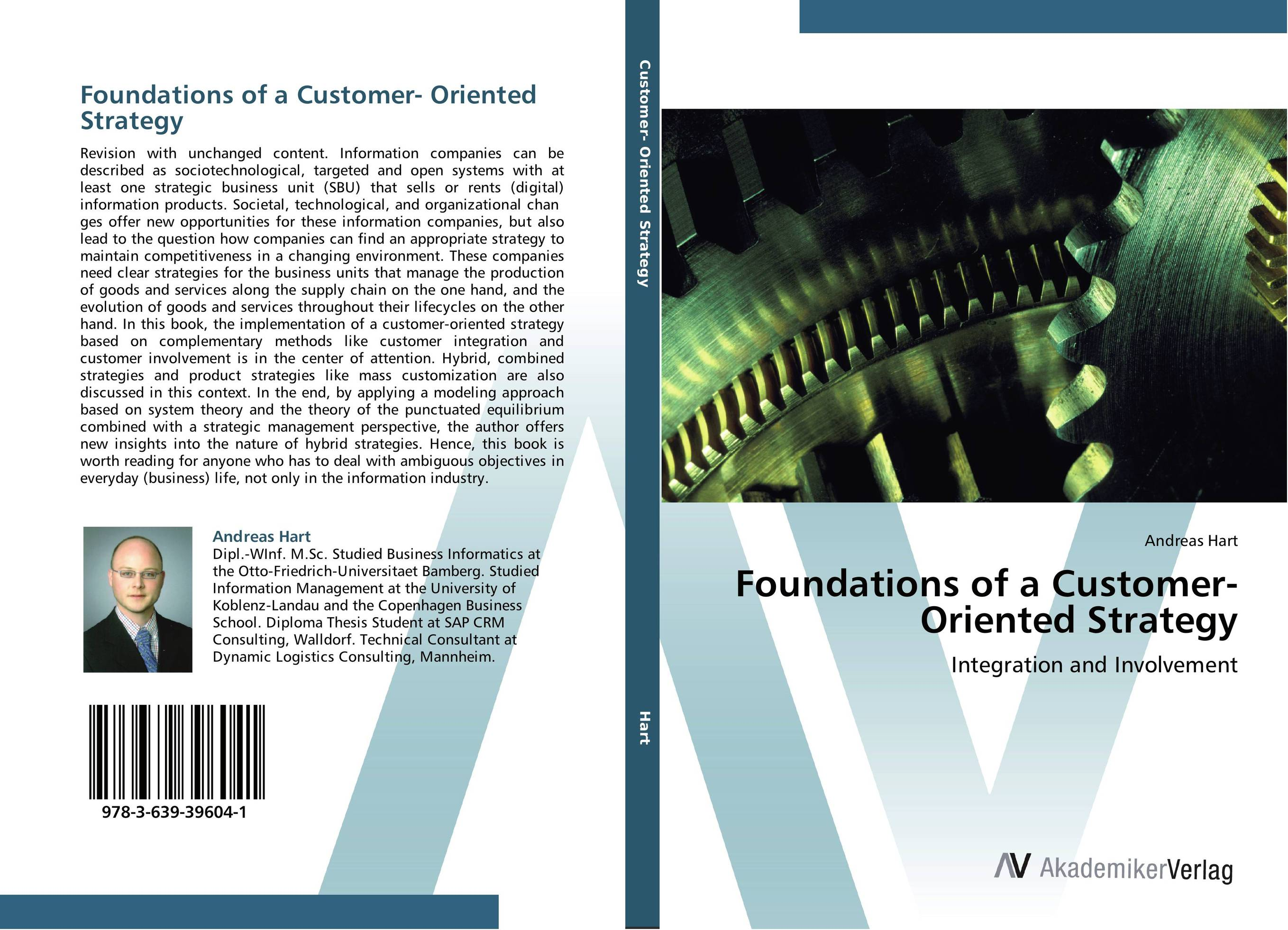 Foundations of a Customer- Oriented Strategy