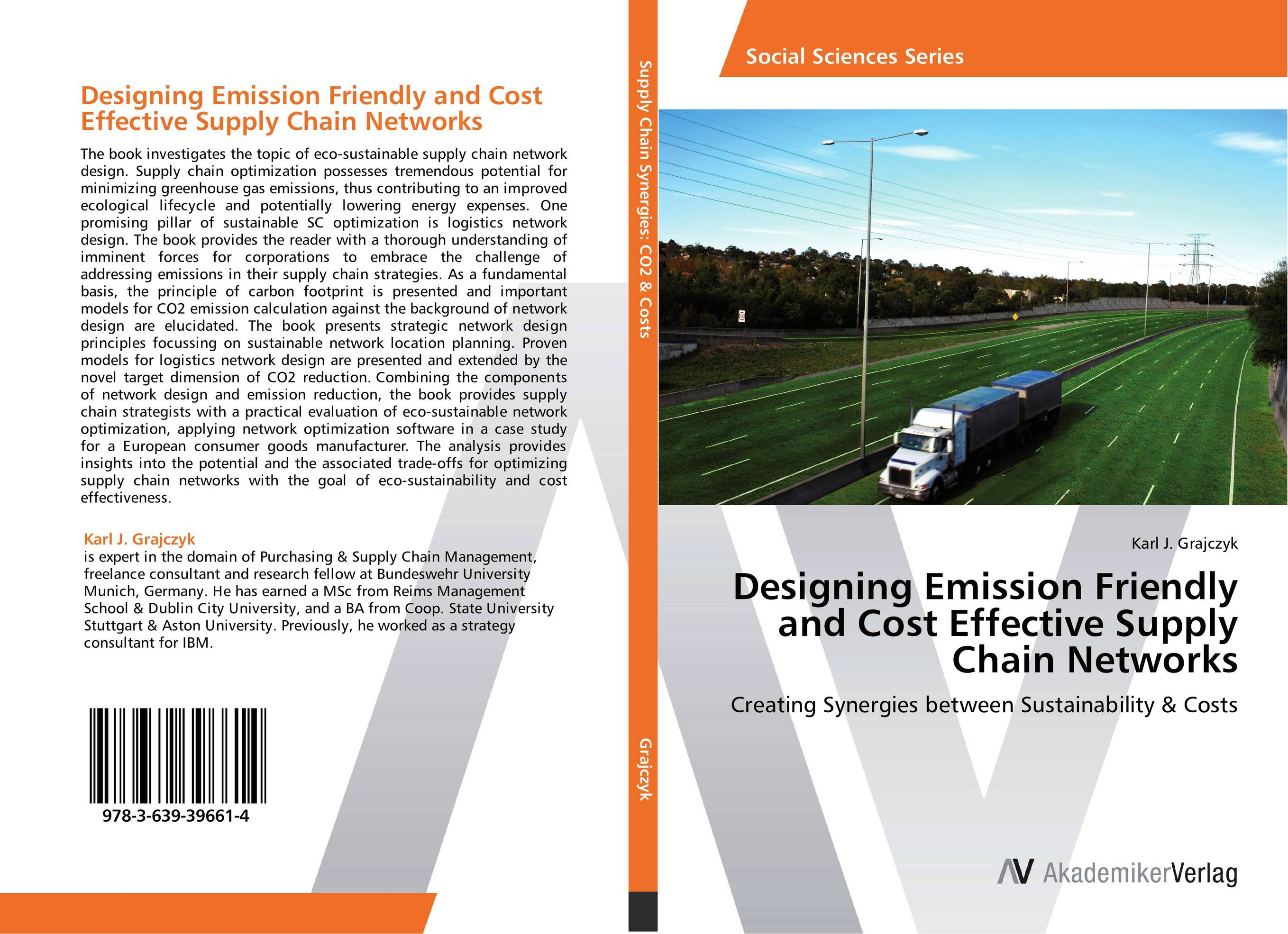 Designing Emission Friendly and Cost Effective Supply Chain Networks robert davis a demand driven inventory optimization and replenishment creating a more efficient supply chain