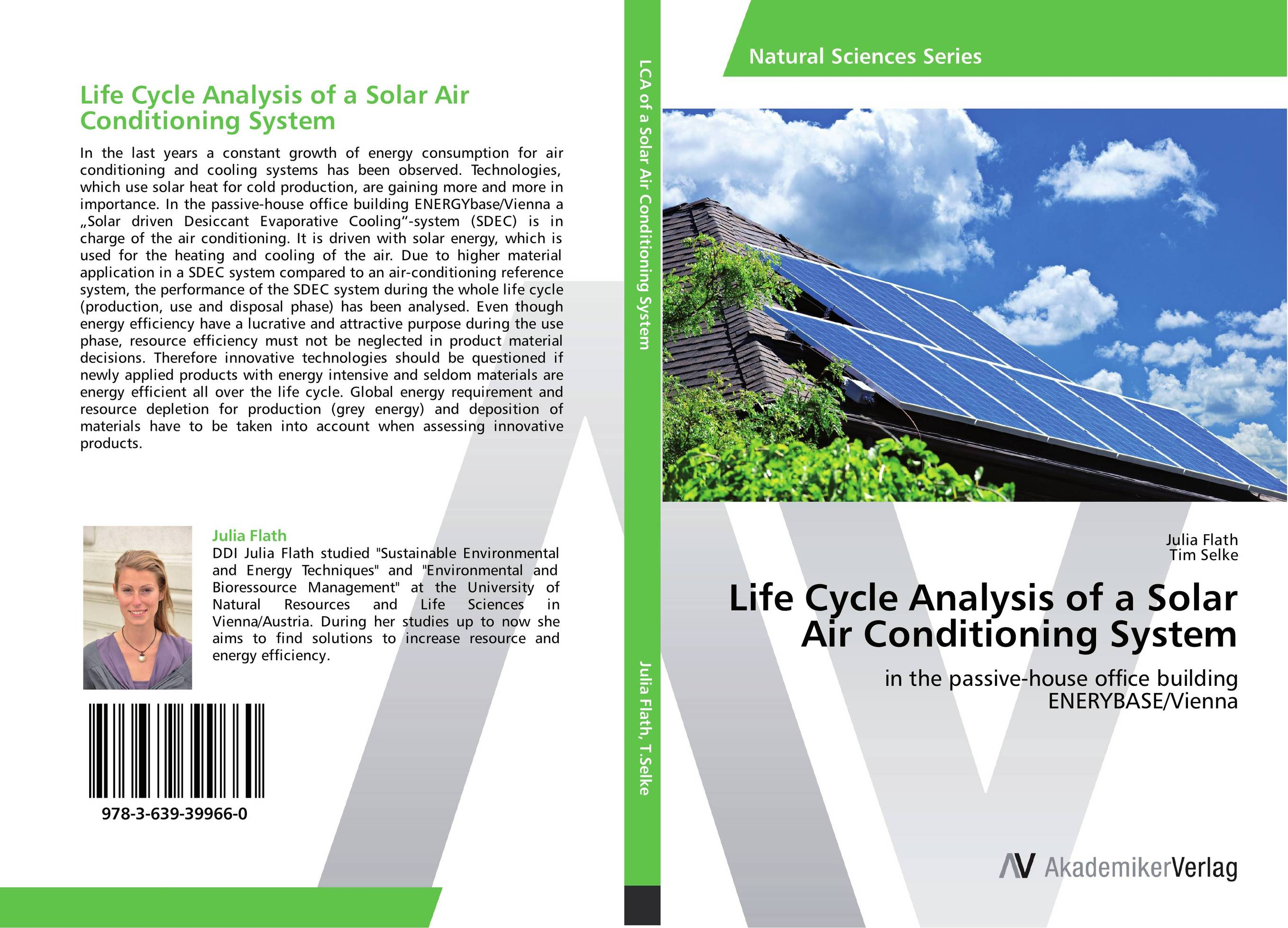 Life Cycle Analysis of a Solar Air Conditioning System driven to distraction