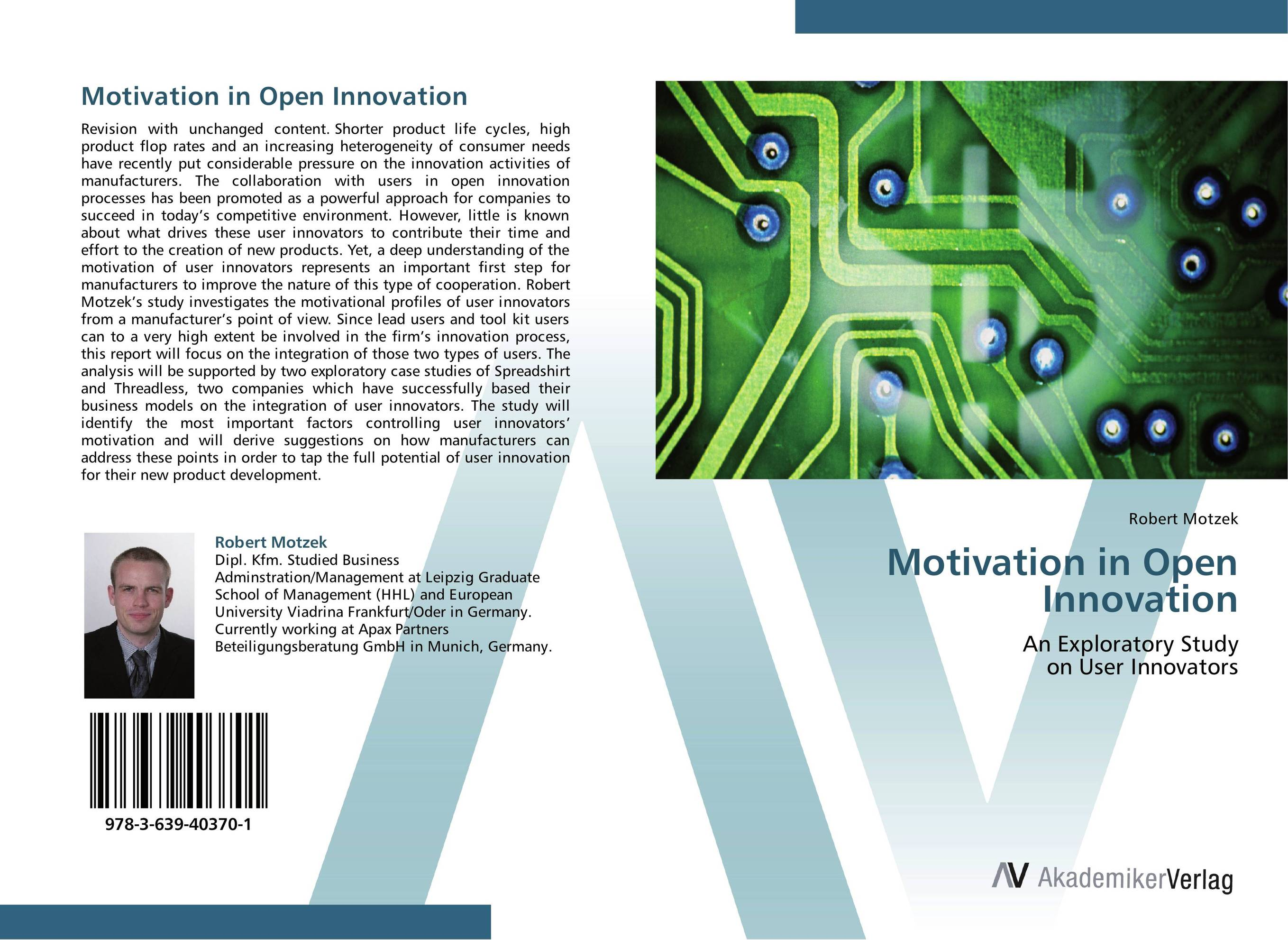 Motivation in Open Innovation duncan bruce the dream cafe lessons in the art of radical innovation