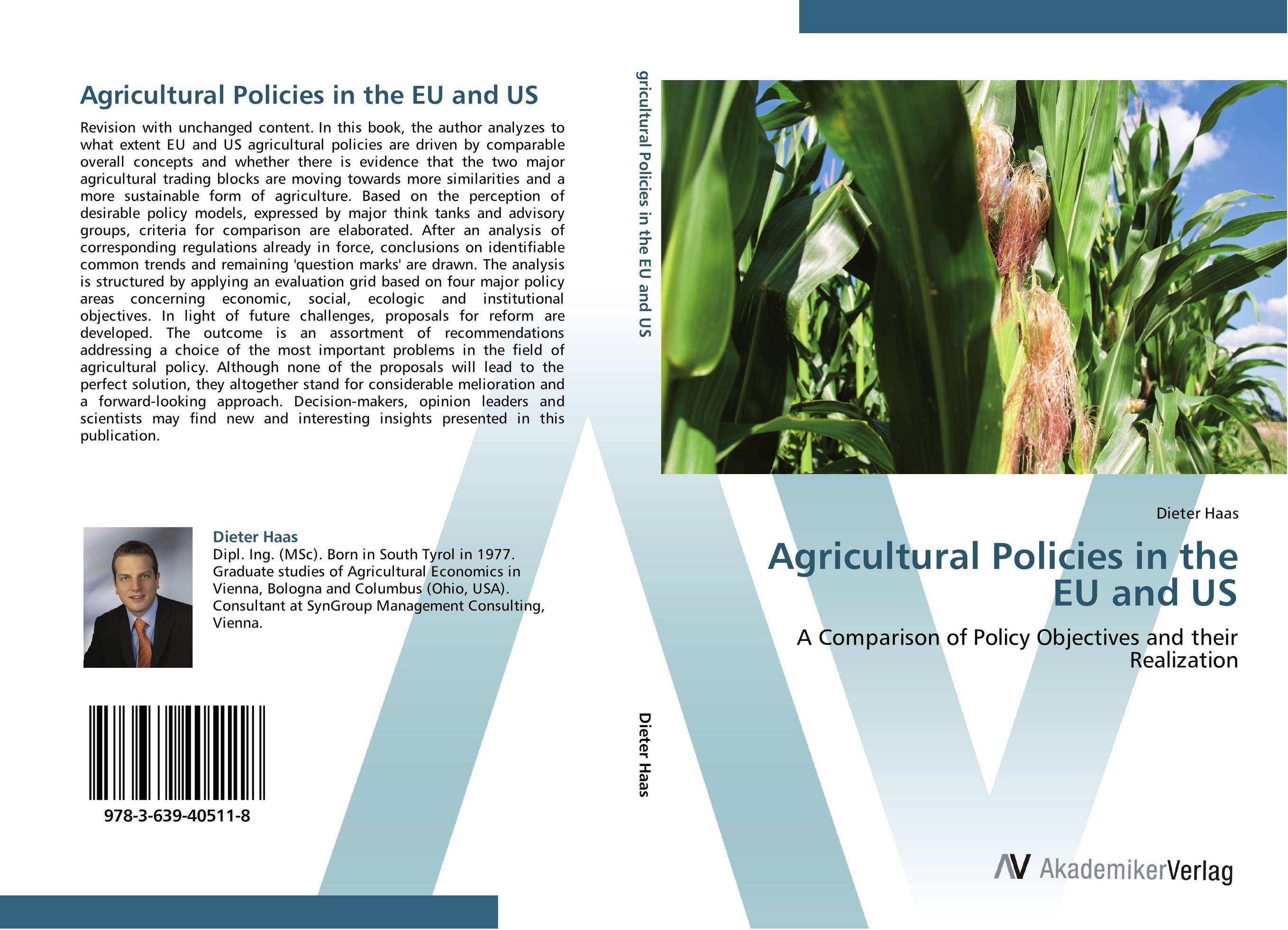 Agricultural Policies in the EU and US