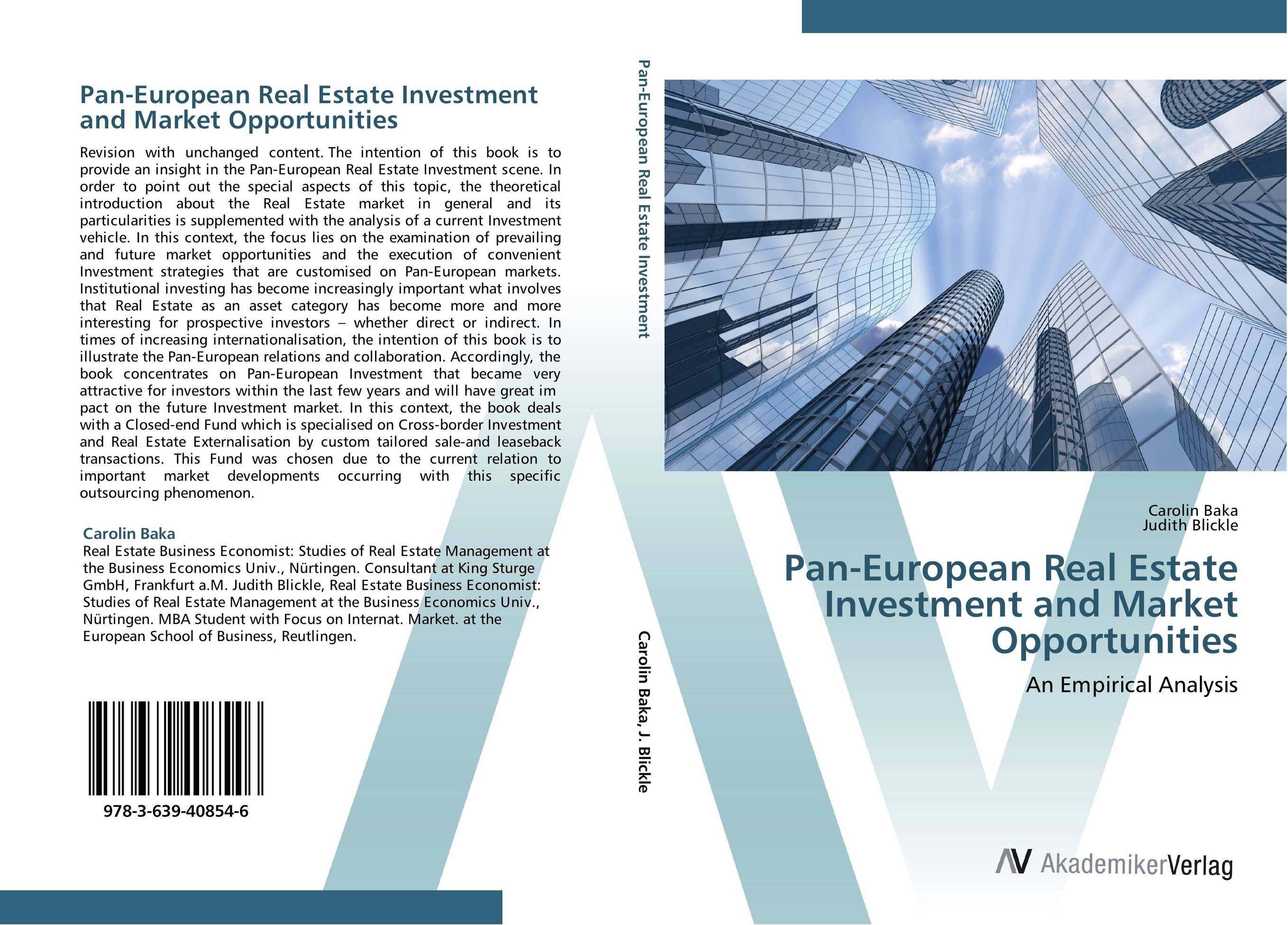 Pan-European Real Estate Investment and Market Opportunities gary grabel wealth opportunities in commercial real estate management financing and marketing of investment properties