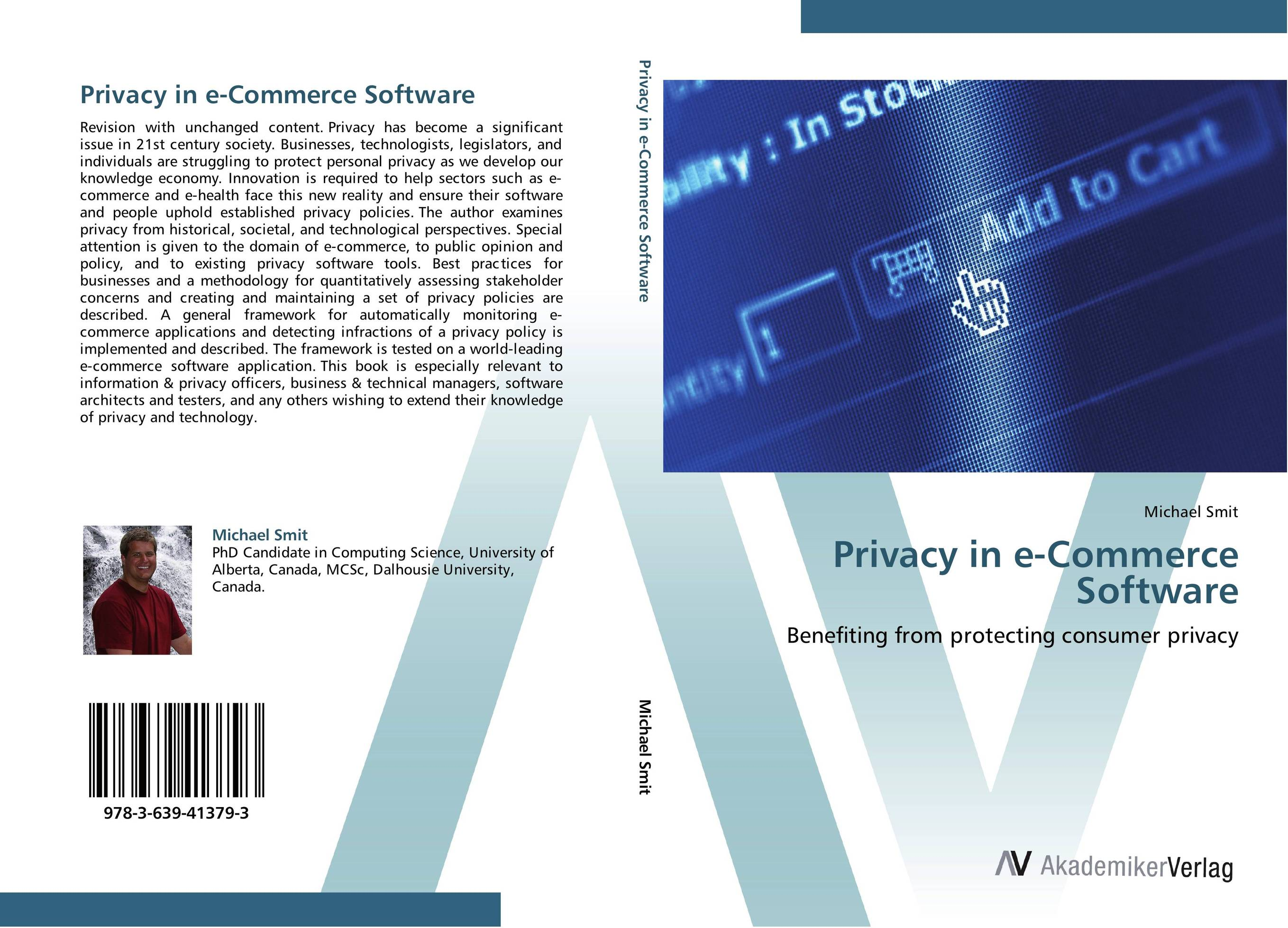 Privacy in e-Commerce Software e commerce a new business tool