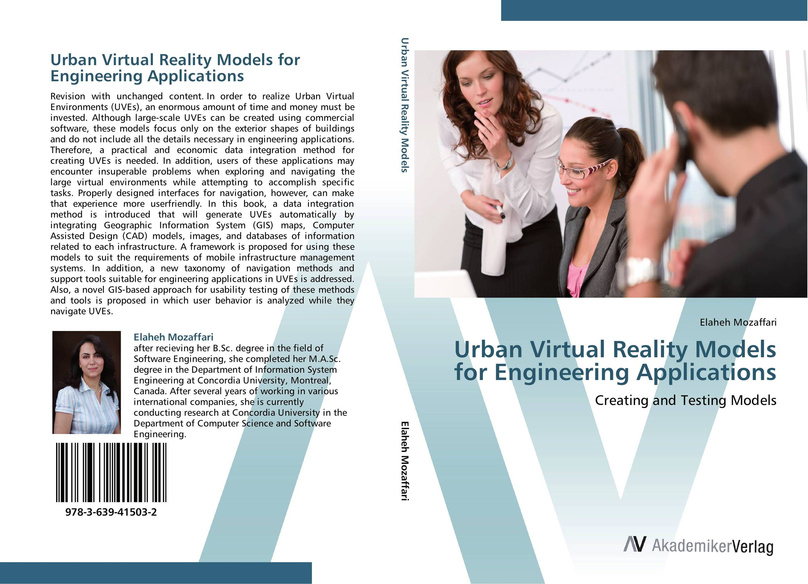 Urban Virtual Reality Models for Engineering Applications firas abdullah thweny al saedi and fadi khalid ibrahim al khalidi design of a three dimensional virtual reality environment