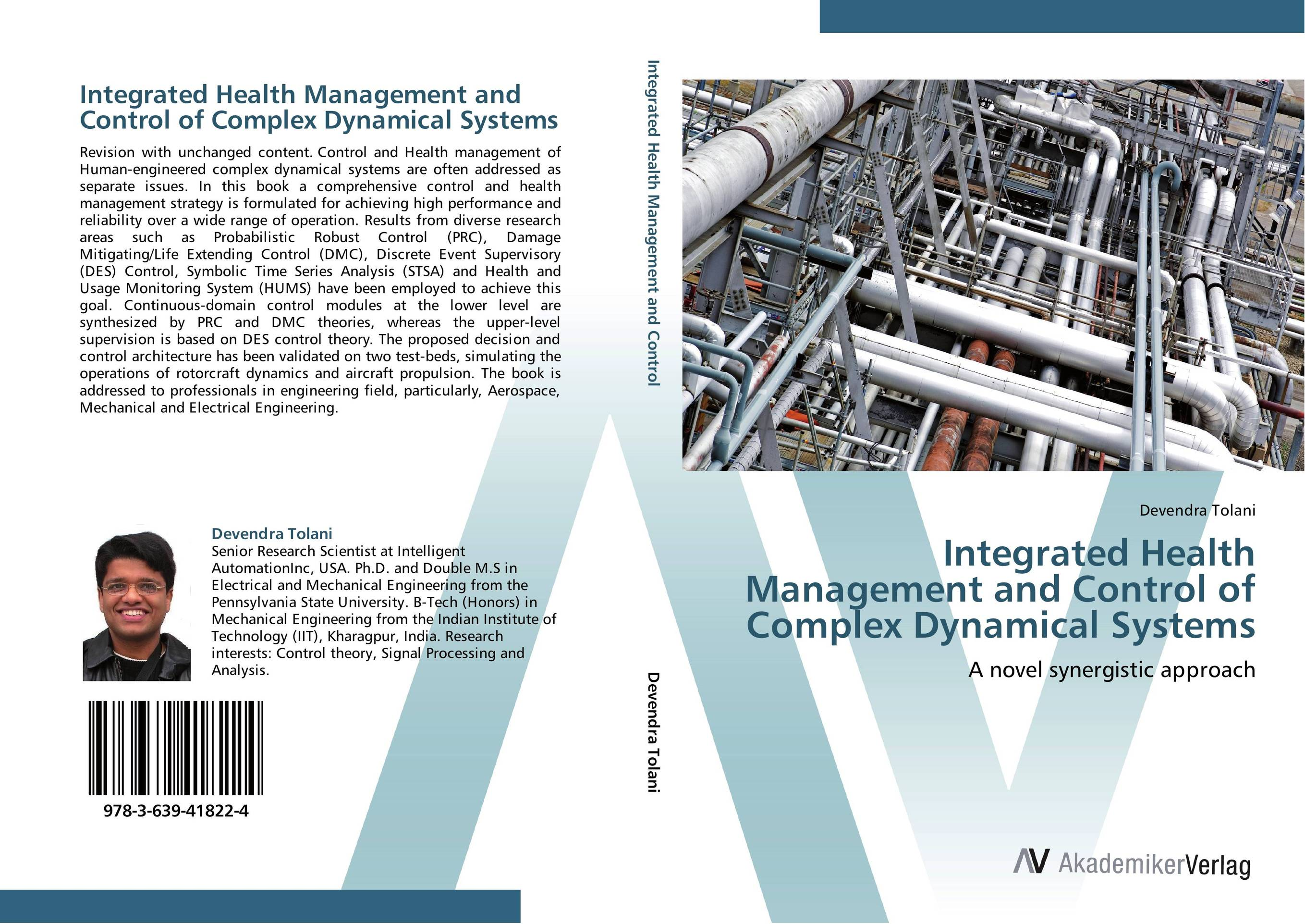 Integrated Health Management and Control of Complex Dynamical Systems asmaa chouairi mohamed el ghorba and abdelkader benali reliability and maintenance analysis of complex industrial systems