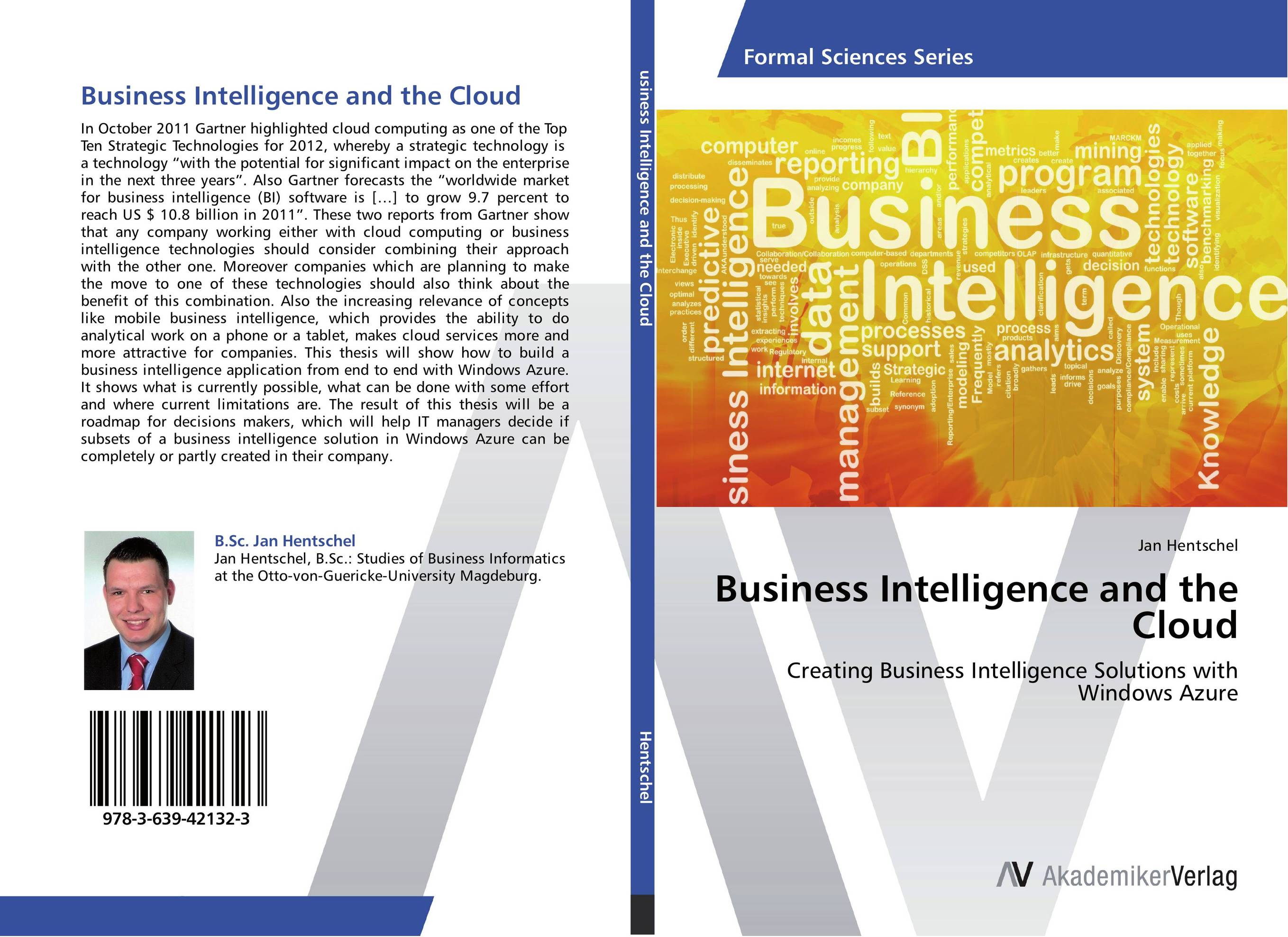Business Intelligence and the Cloud seena sharp competitive intelligence advantage how to minimize risk avoid surprises and grow your business in a changing world