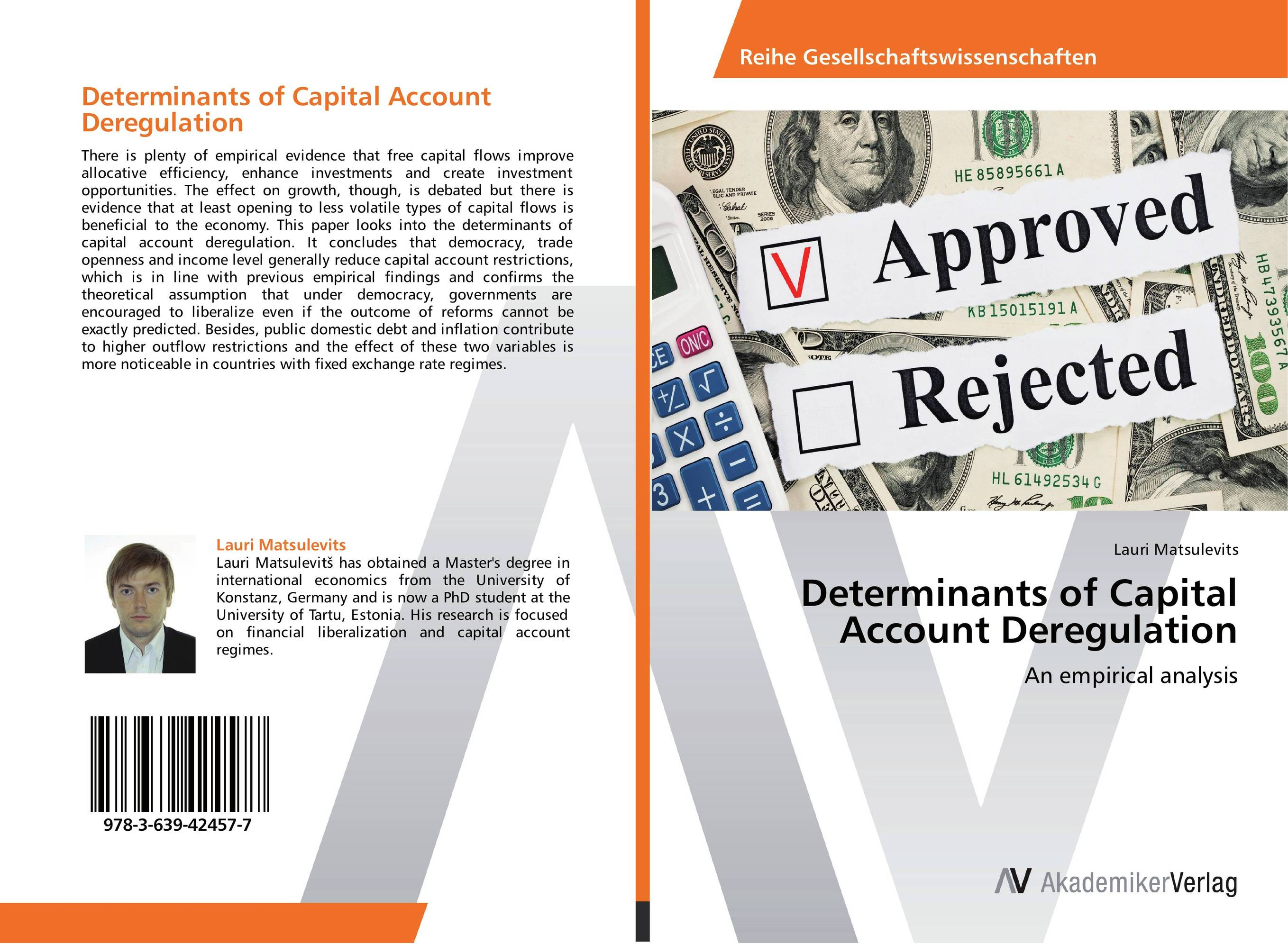 Determinants of Capital Account Deregulation