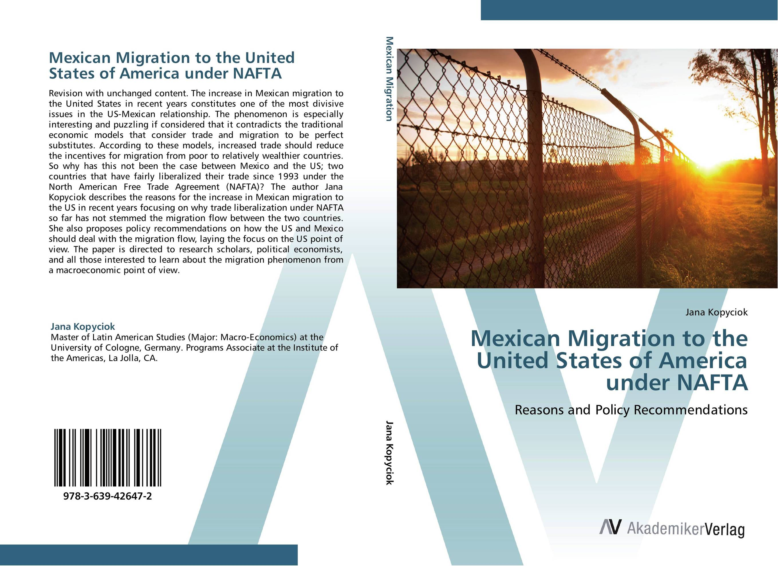 Mexican Migration to the United States of America under NAFTA