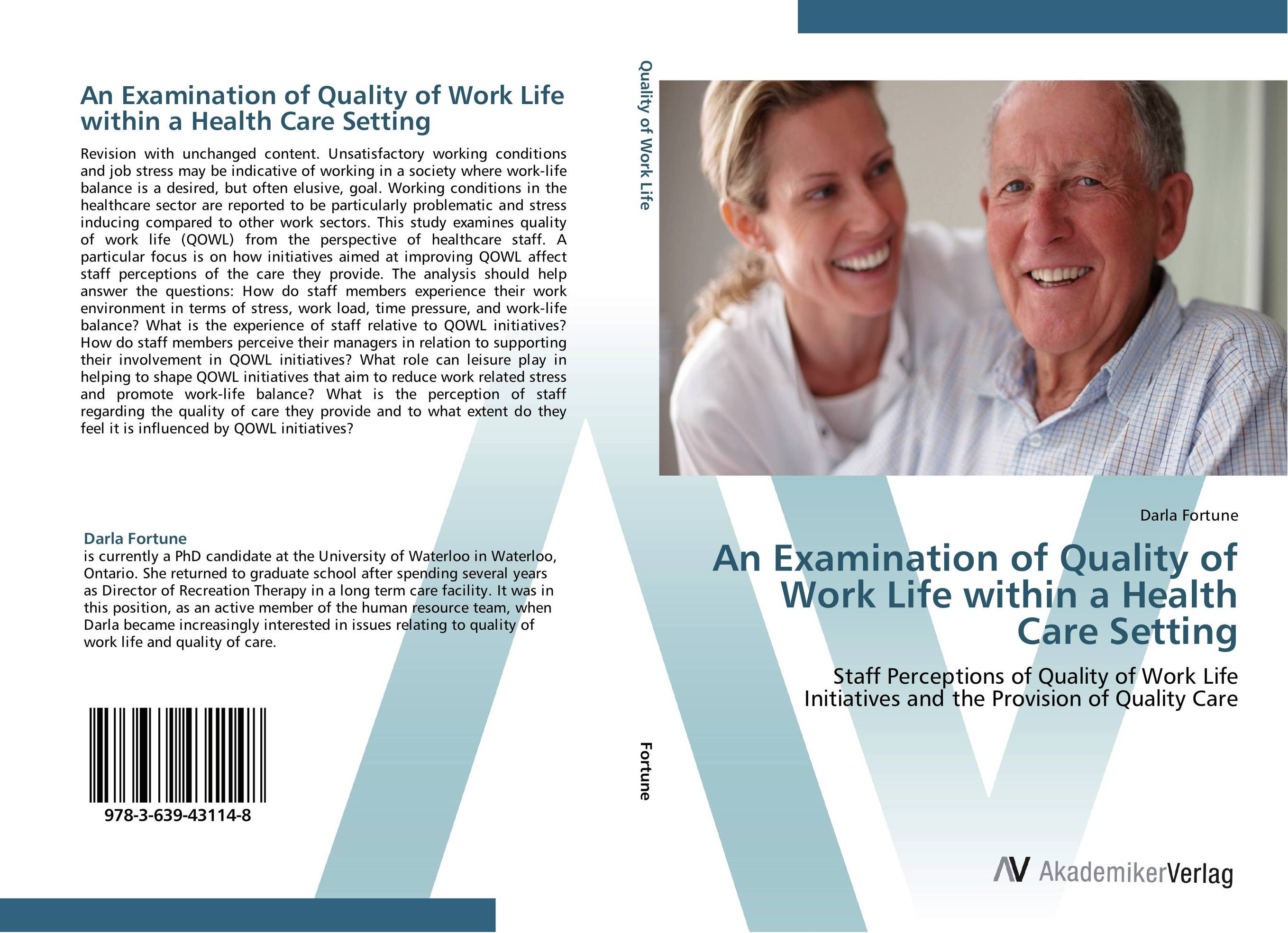 An Examination of Quality of Work Life within a Health Care Setting sadiq sagheer job stress role conflict work life balance impacts on sales personnel