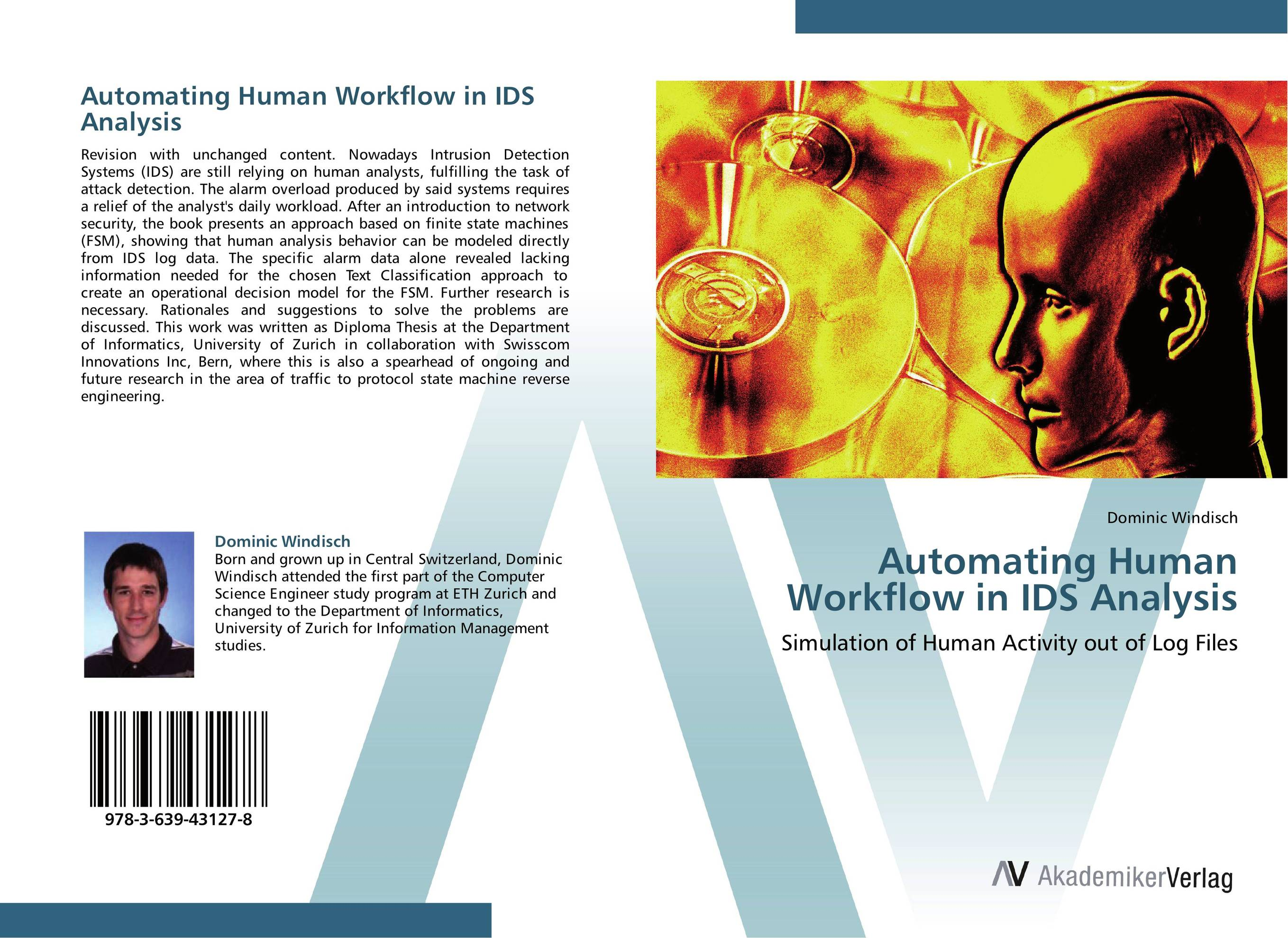 Automating Human Workflow in IDS Analysis affair of state an