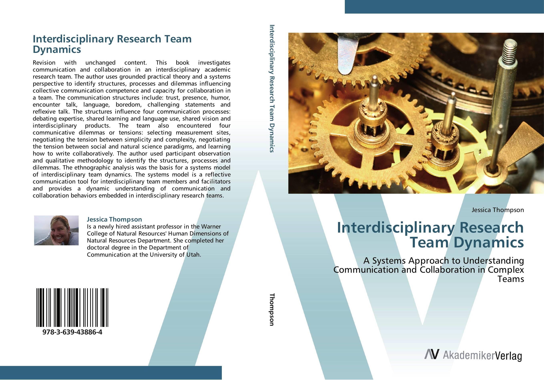 Interdisciplinary Research Team Dynamics