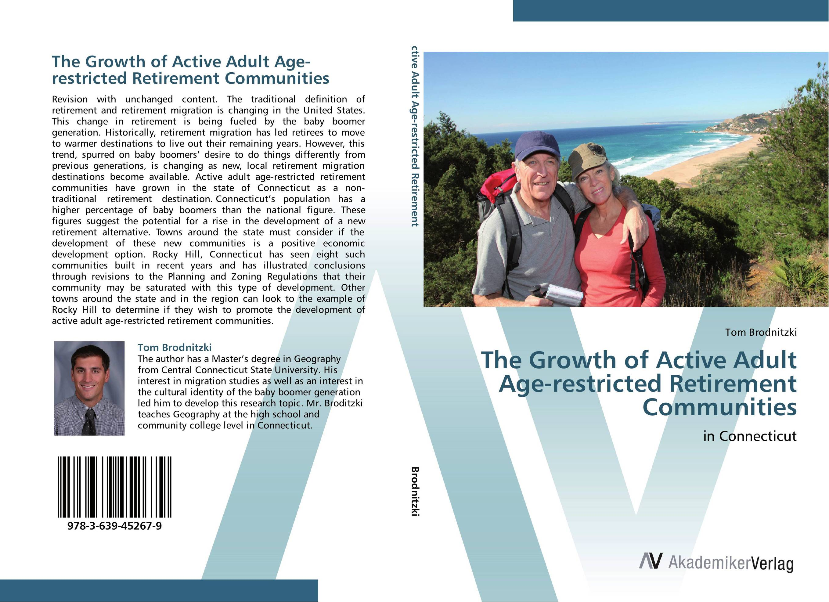 The Growth of Active Adult Age-restricted Retirement Communities the new rules of retirement