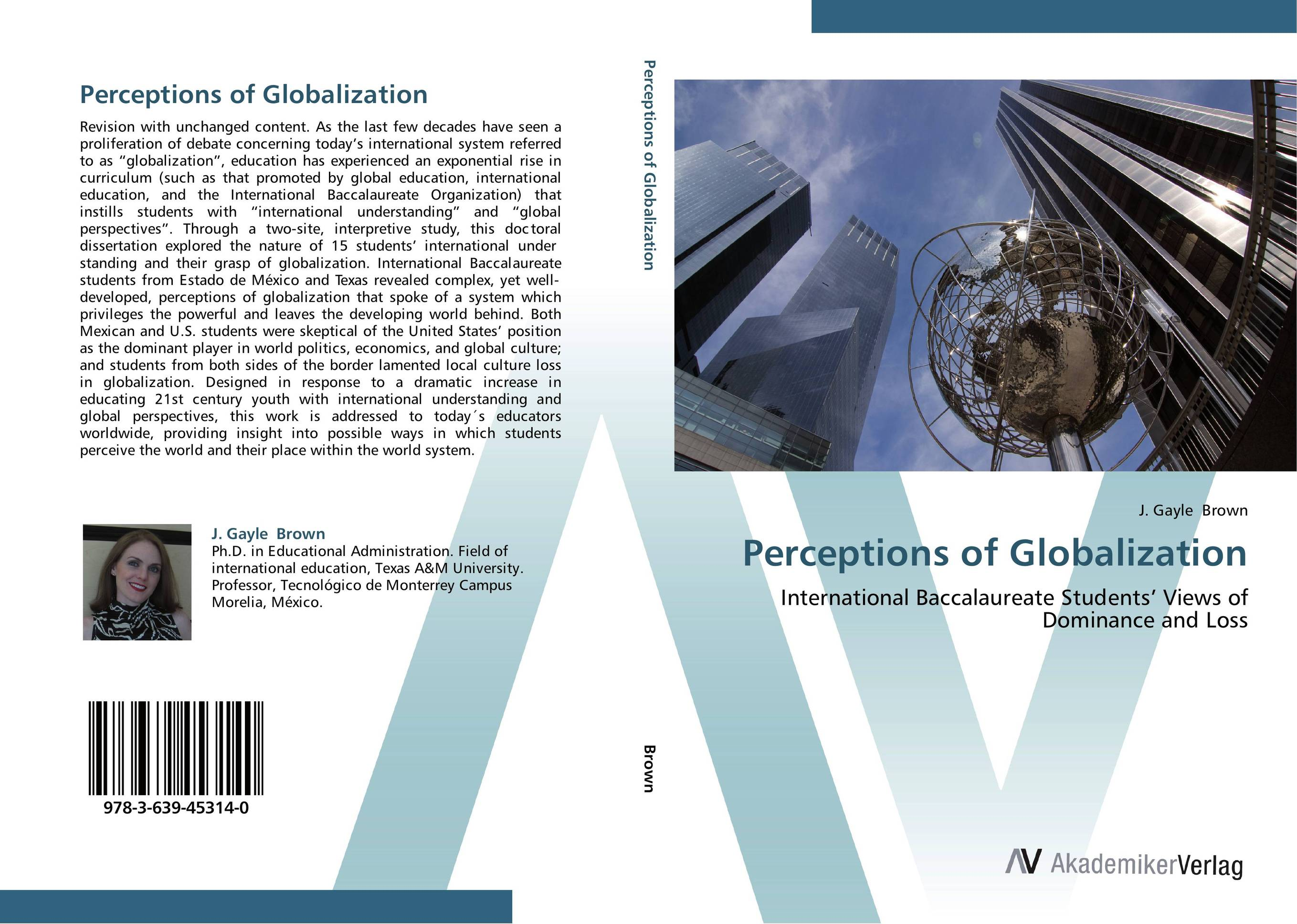 Perceptions of Globalization the economics of globalization policy perspectives from public economics