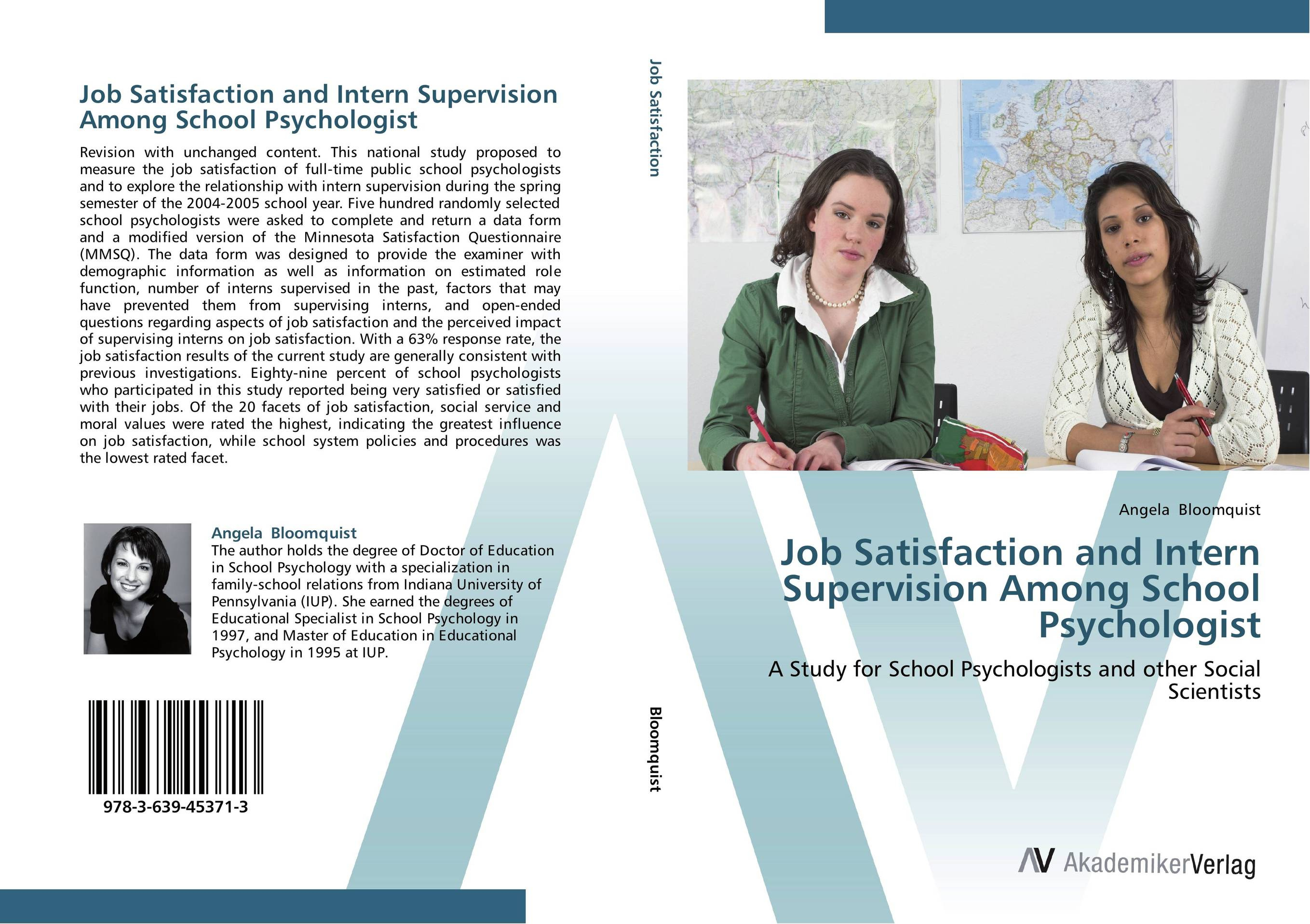 Job Satisfaction and Intern Supervision Among School Psychologist job satisfaction on organisational commitment among academics