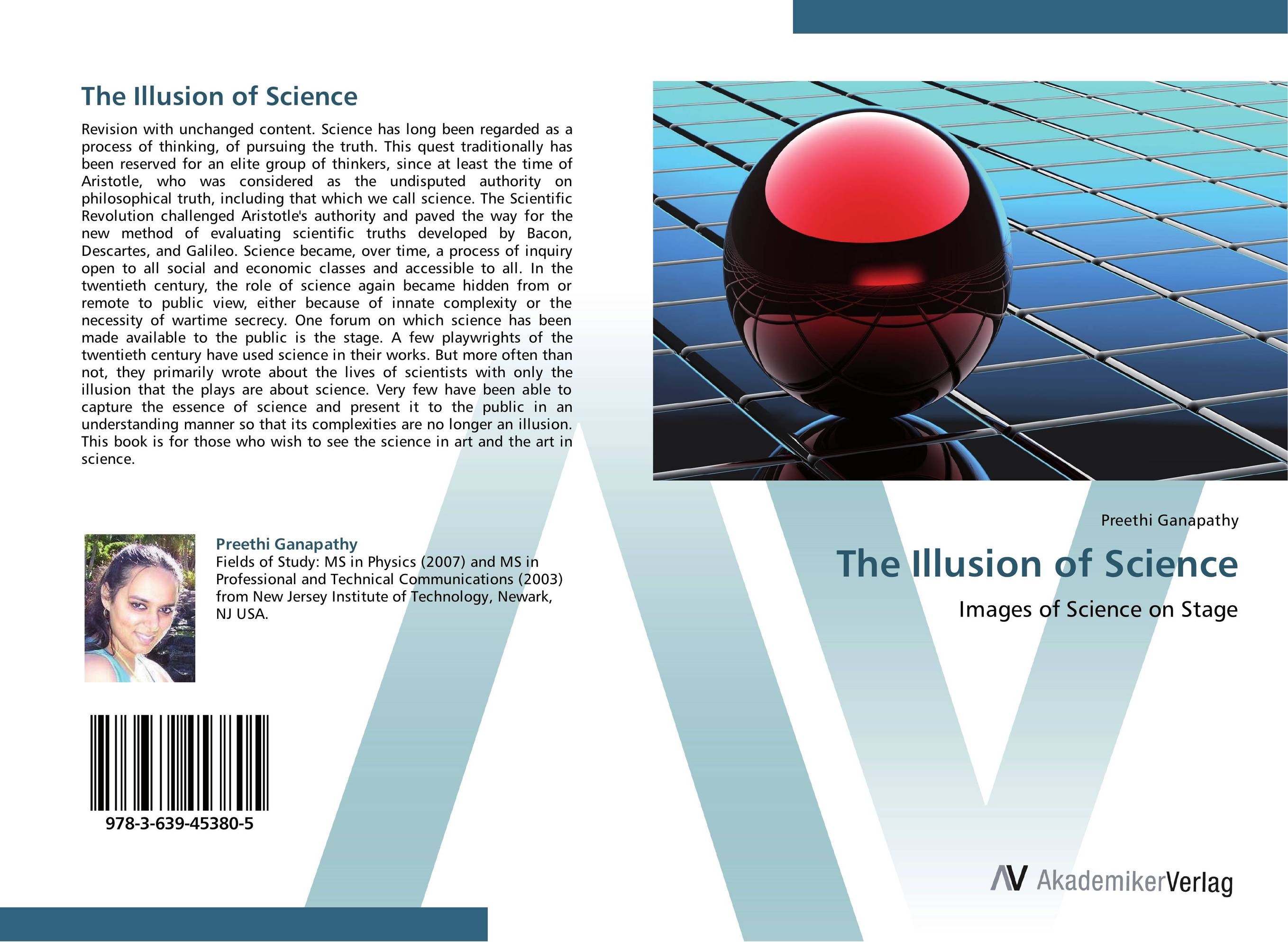 The Illusion of Science the art and politics of science