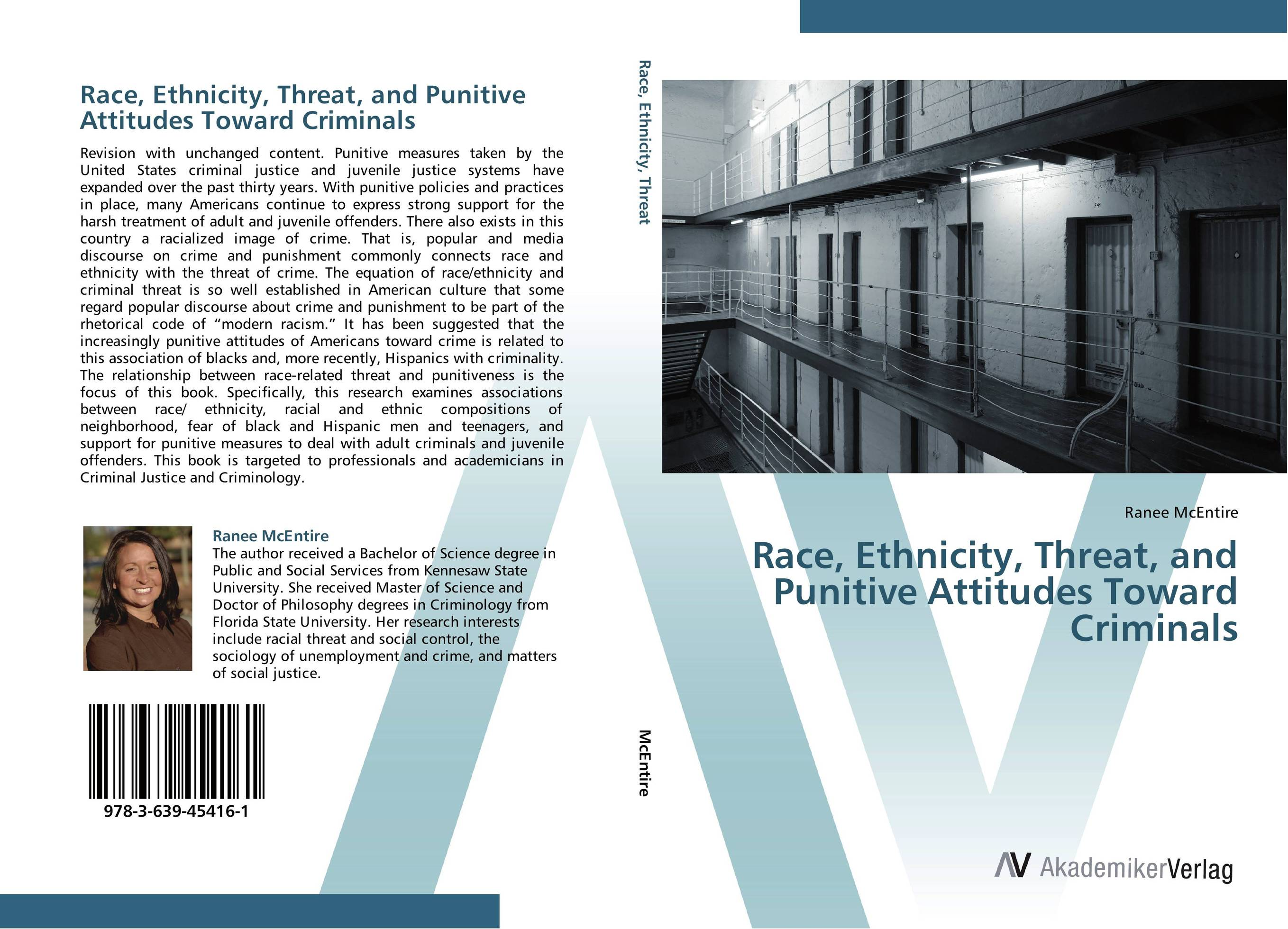 Race, Ethnicity, Threat, and Punitive Attitudes Toward Criminals heroin organized crime and the making of modern turkey