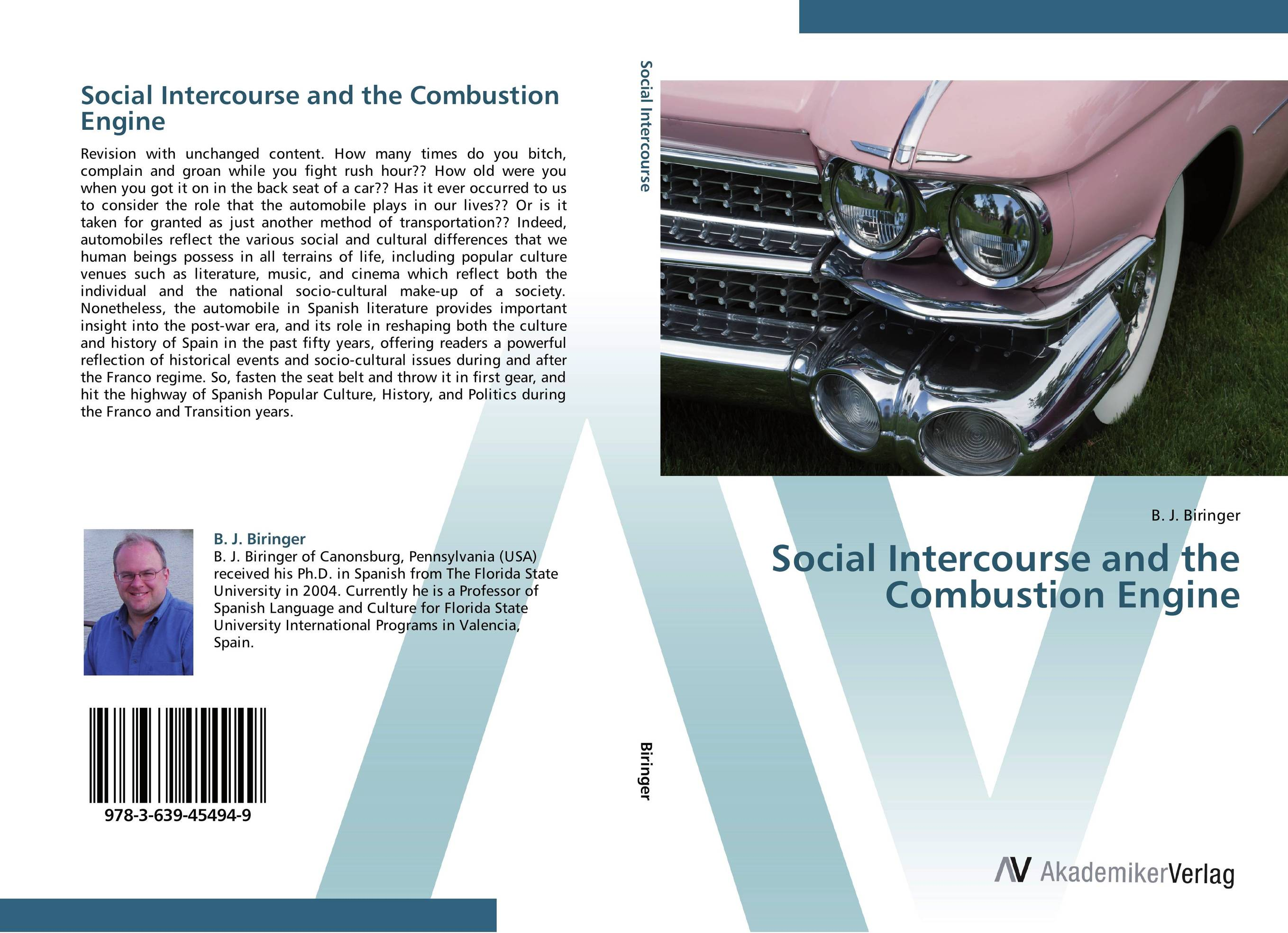 Social Intercourse and the Combustion Engine сысоев п сысоева л issues in us culture and society амер культура и общество