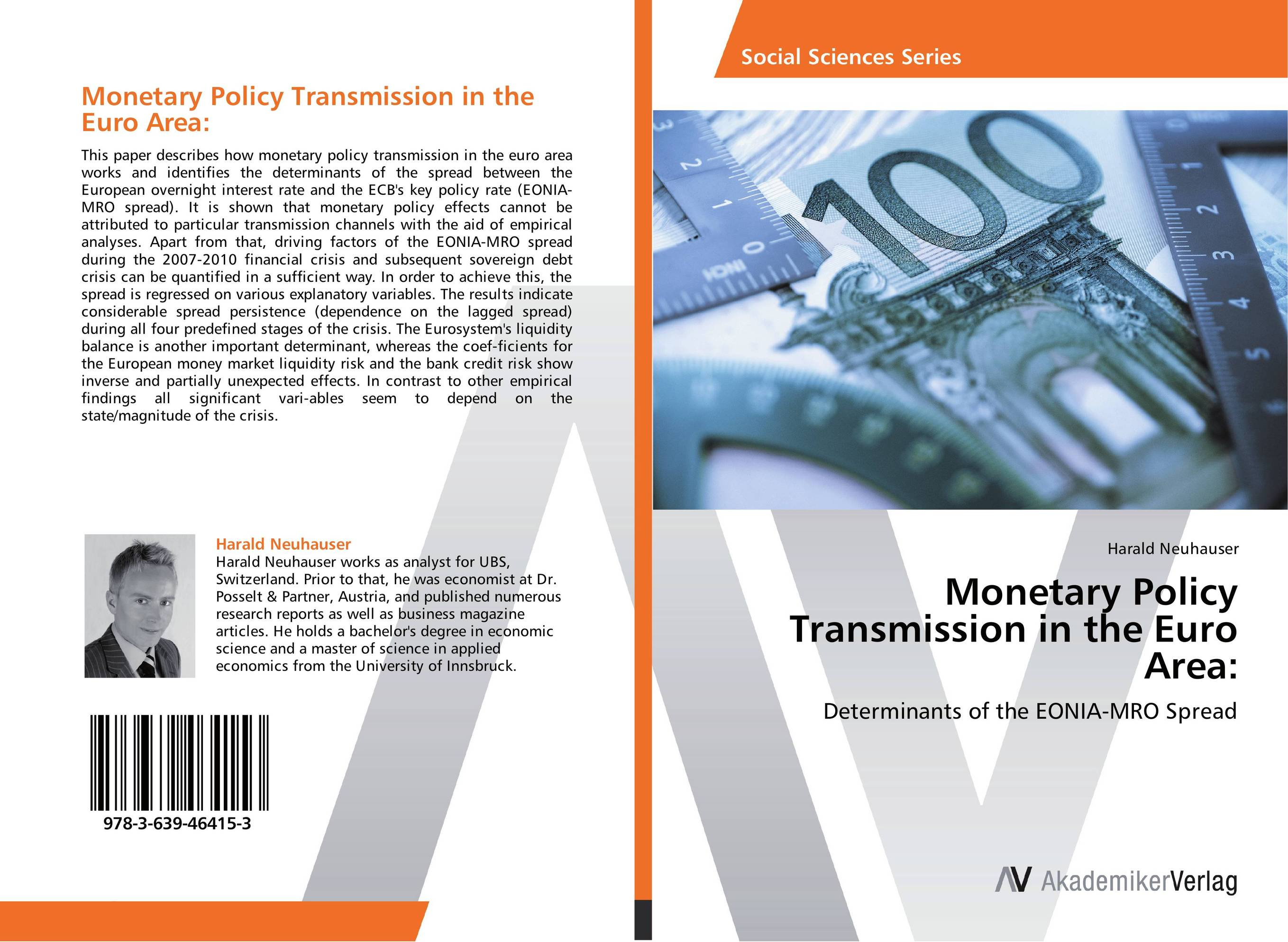 Monetary Policy Transmission in the Euro Area: david powell j the trader s guide to the euro area economic indicators the ecb and the euro crisis