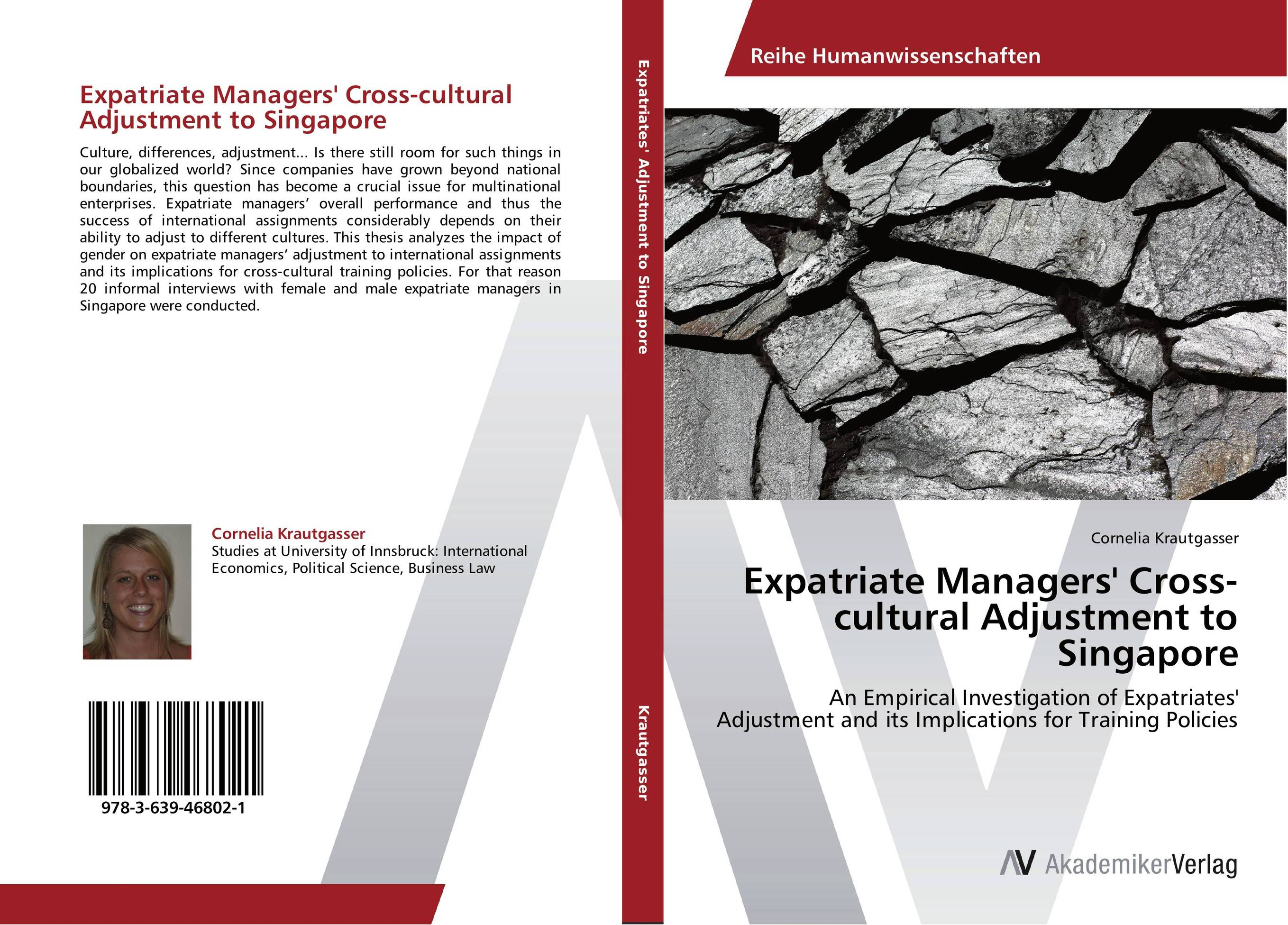 Expatriate Managers' Cross-cultural Adjustment to Singapore