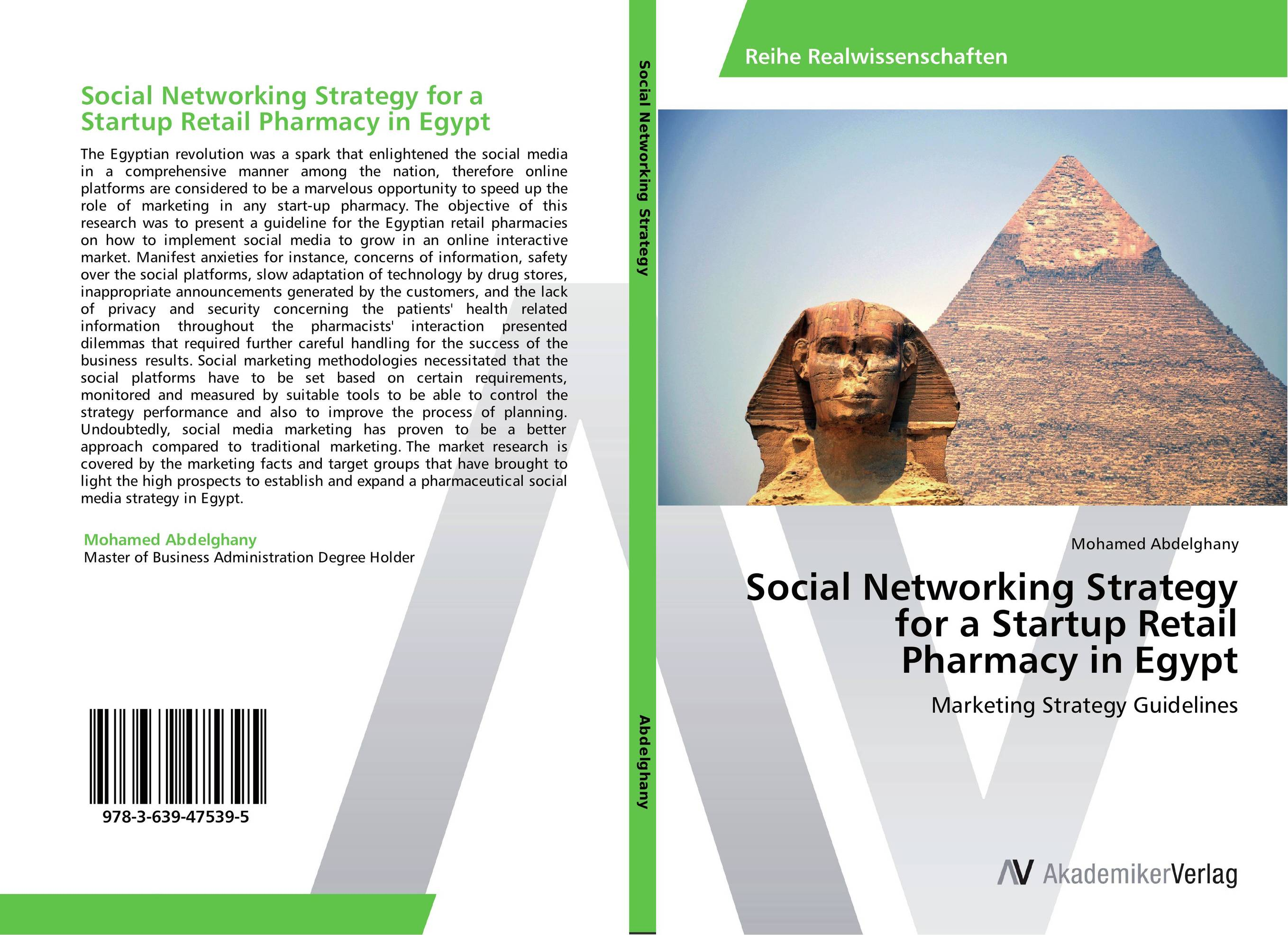 Social Networking Strategy for a Startup Retail Pharmacy in Egypt dionne kasian lew the social executive how to master social media and why it s good for business