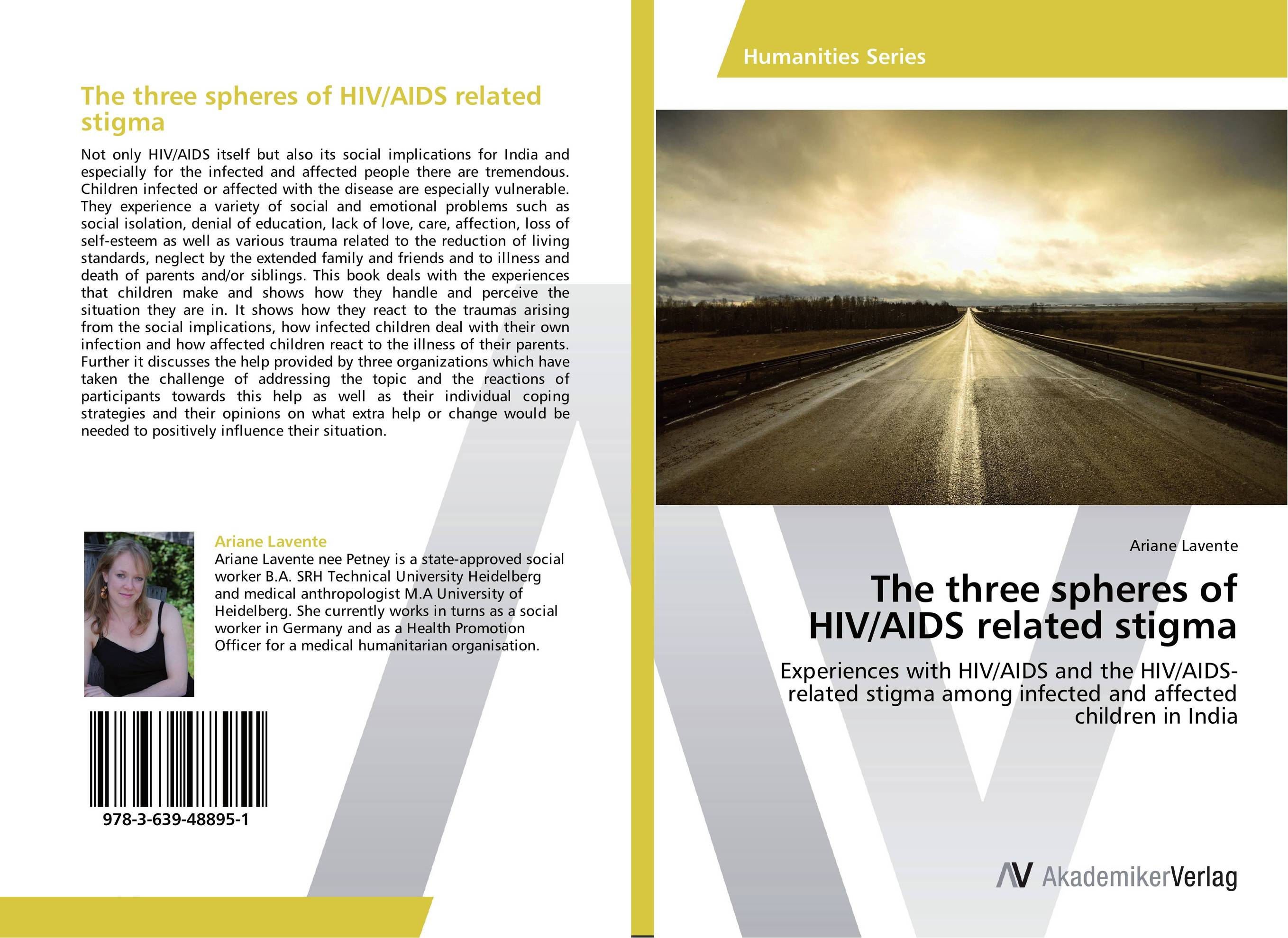 The three spheres of HIV/AIDS related stigma illness as metaphor and aids and its metaphors