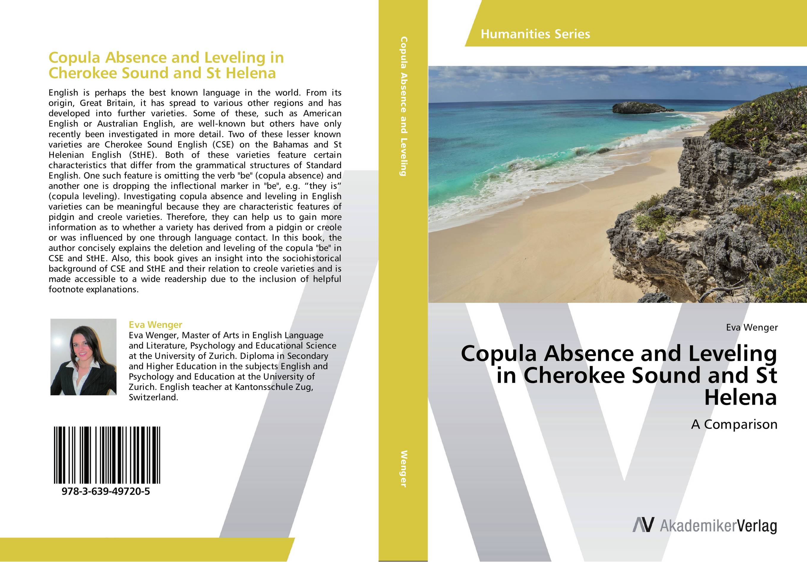 Copula Absence and Leveling in Cherokee Sound and St Helena creole
