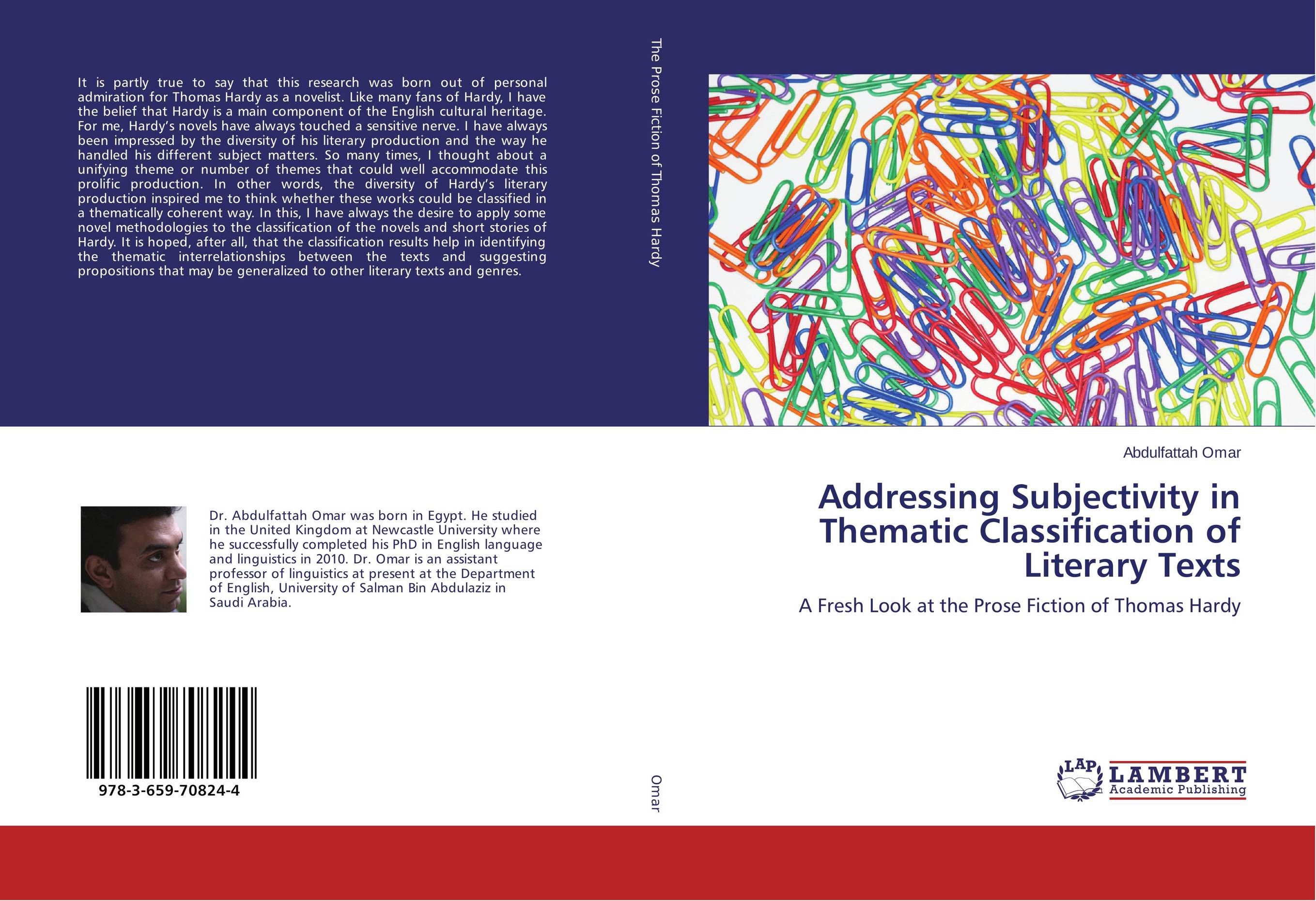 Addressing Subjectivity in Thematic Classification of Literary Texts the stylistic identity of english literary texts