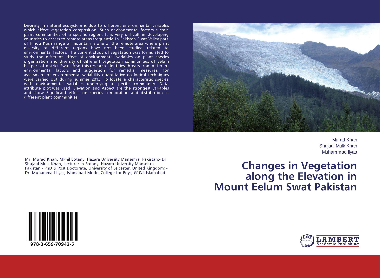 Changes in Vegetation along the Elevation in Mount Eelum Swat Pakistan vegetation hong 30