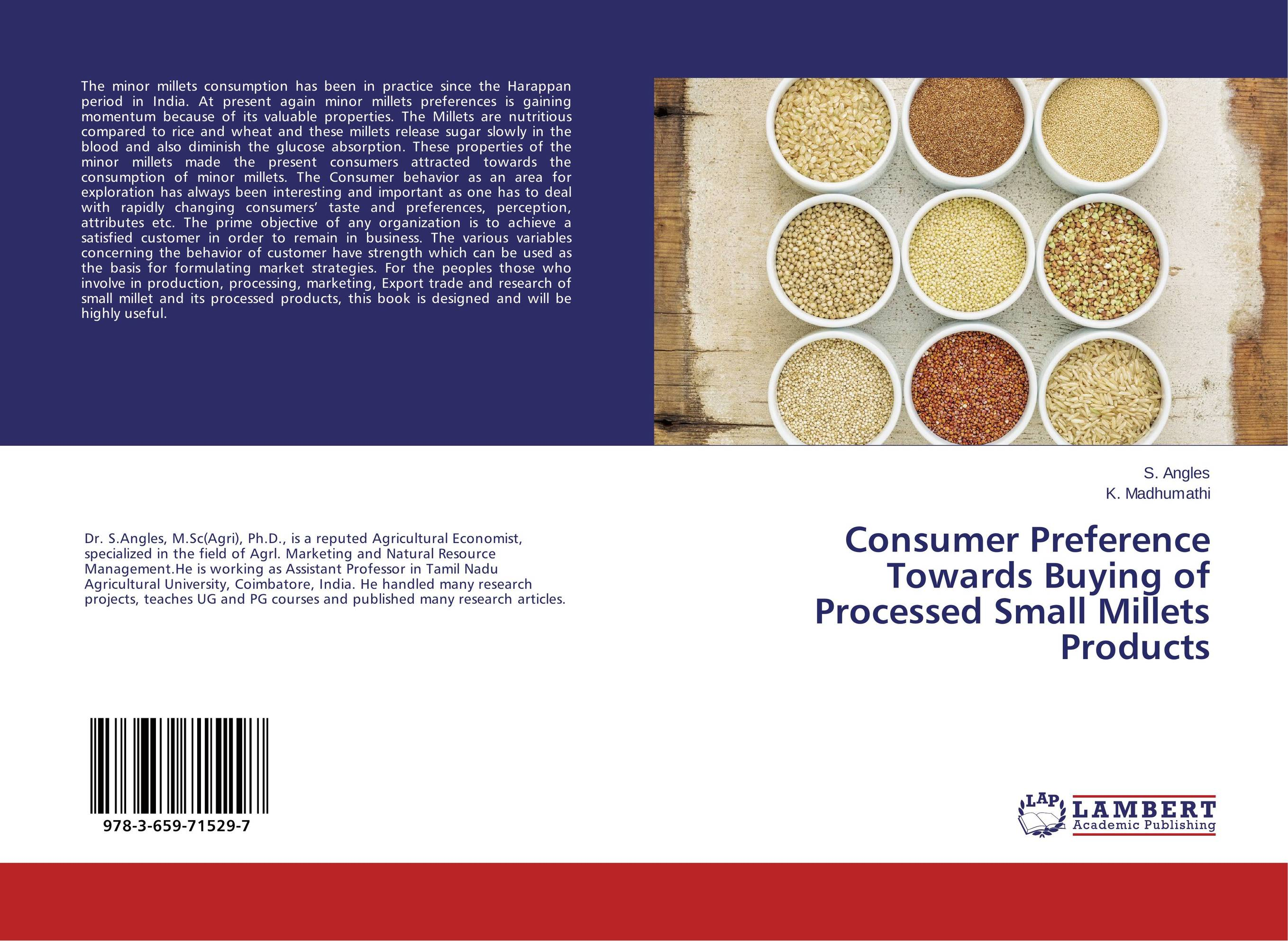 Consumer Preference Towards Buying of Processed Small Millets Products