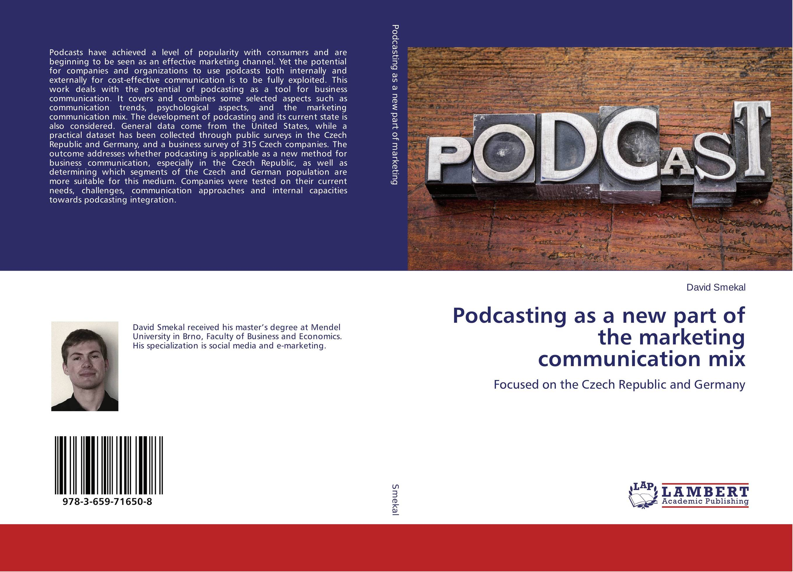 Podcasting as a new part of the marketing communication mix sponsorship on marketing communication process