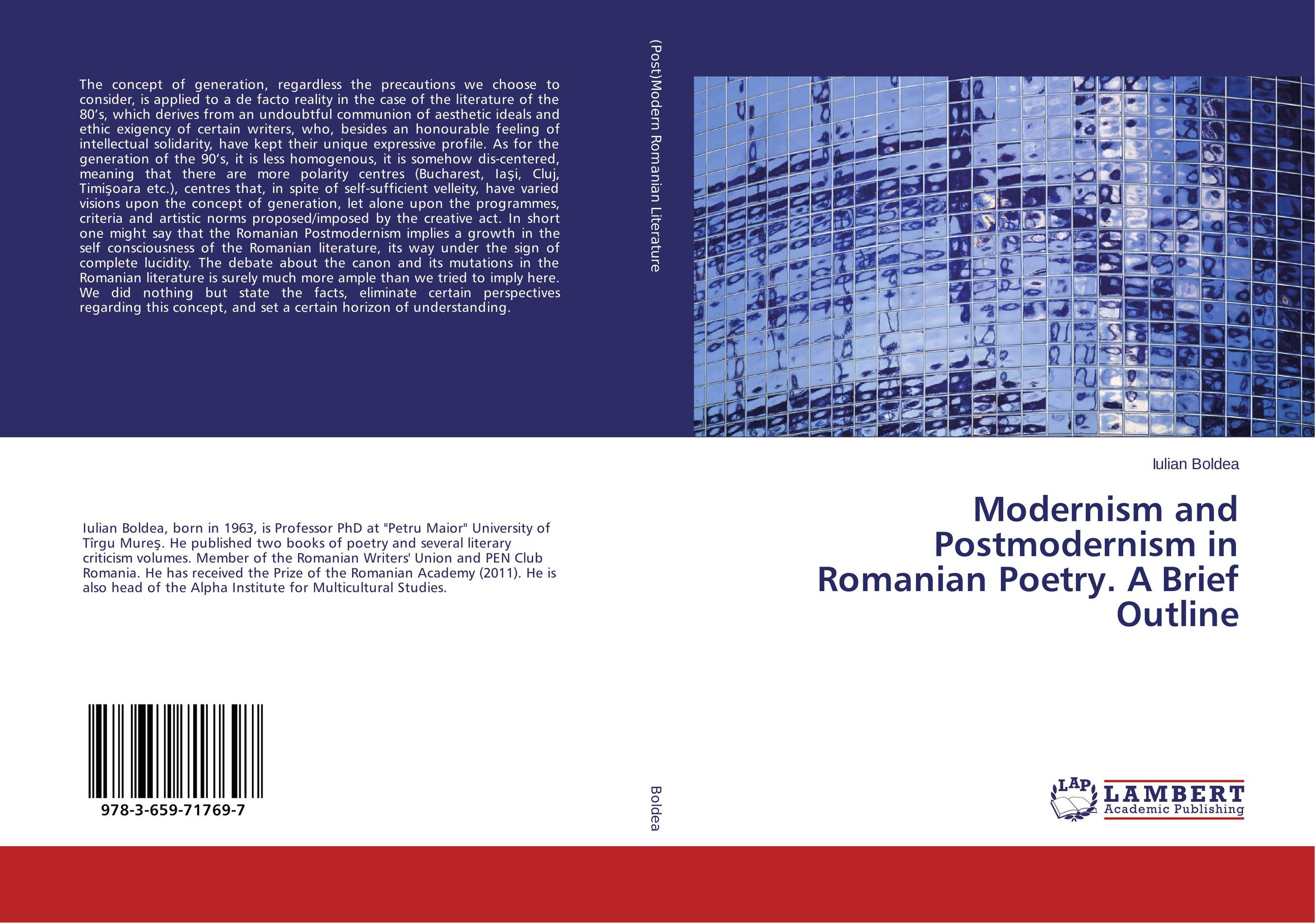 Modernism and Postmodernism in Romanian Poetry. A Brief Outline literature and its writers a compact introduction to fiction poetry and drama