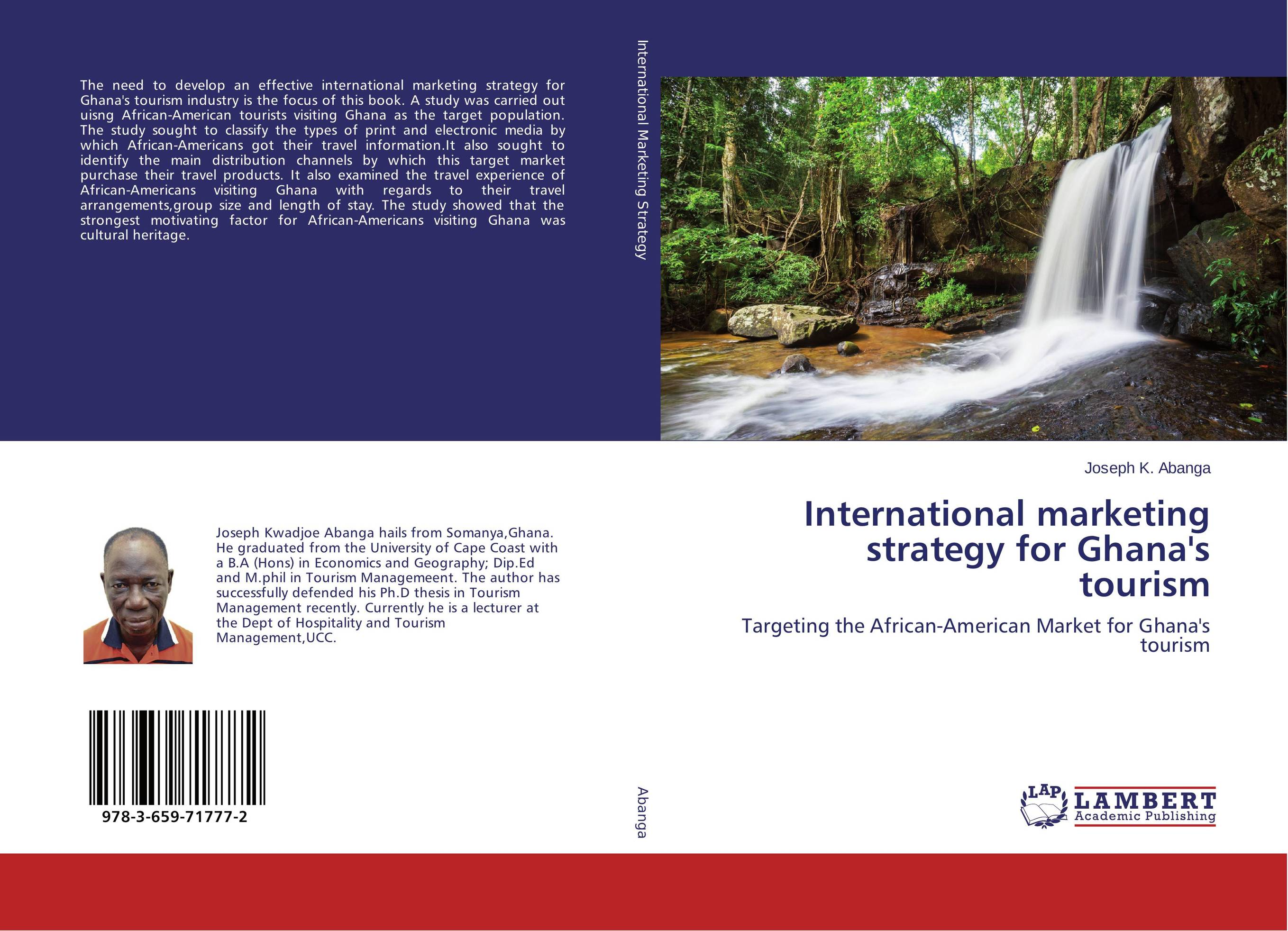 International marketing strategy for Ghana's tourism adding customer value through effective distribution strategy