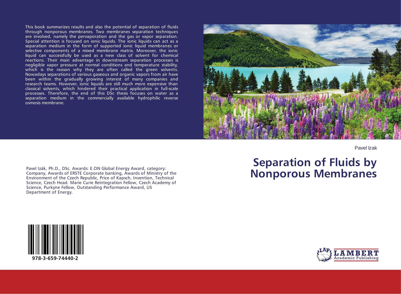 Separation of Fluids by Nonporous Membranes a separation