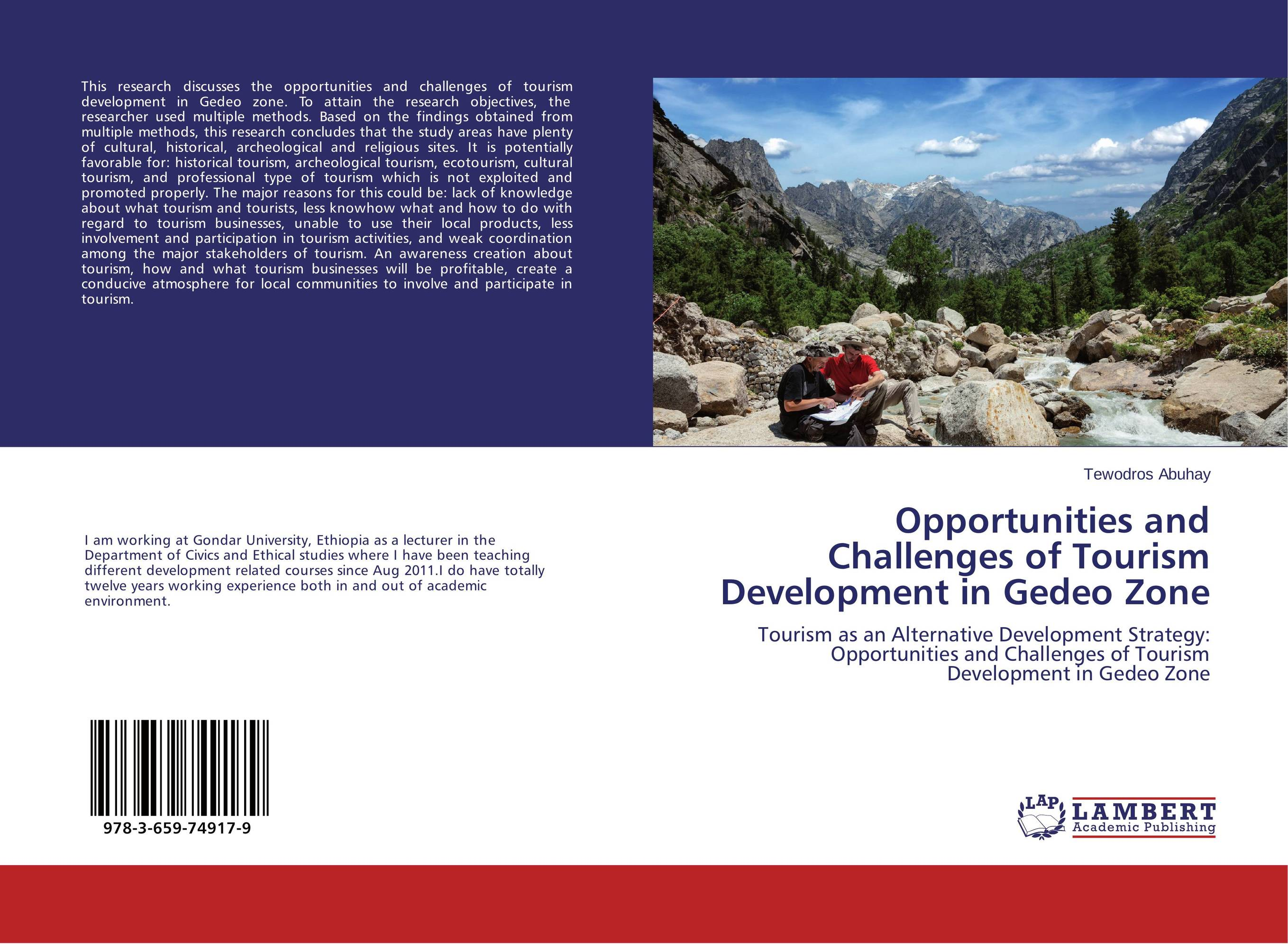 Opportunities and Challenges of Tourism Development in Gedeo Zone