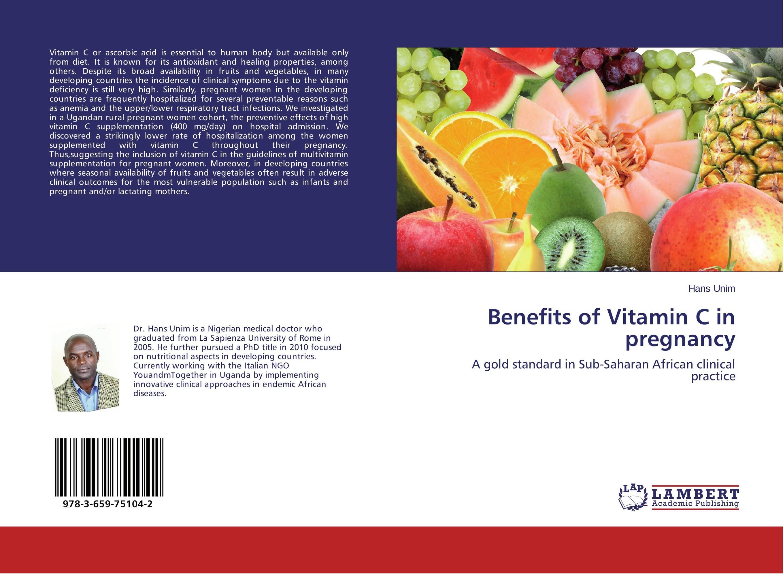 Benefits of Vitamin C in pregnancy