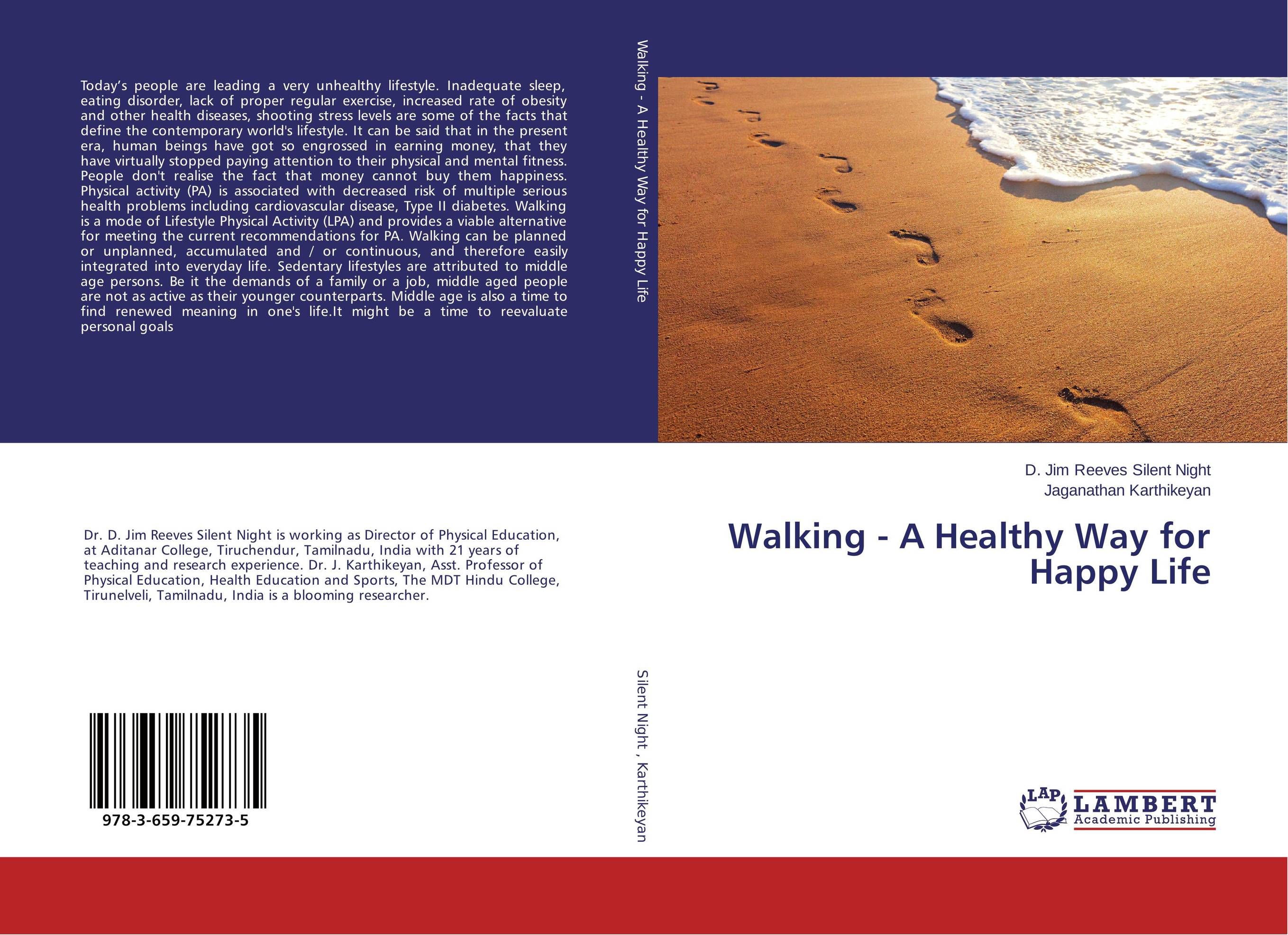 Walking - A Healthy Way for Happy Life 100 ways to be happy in life