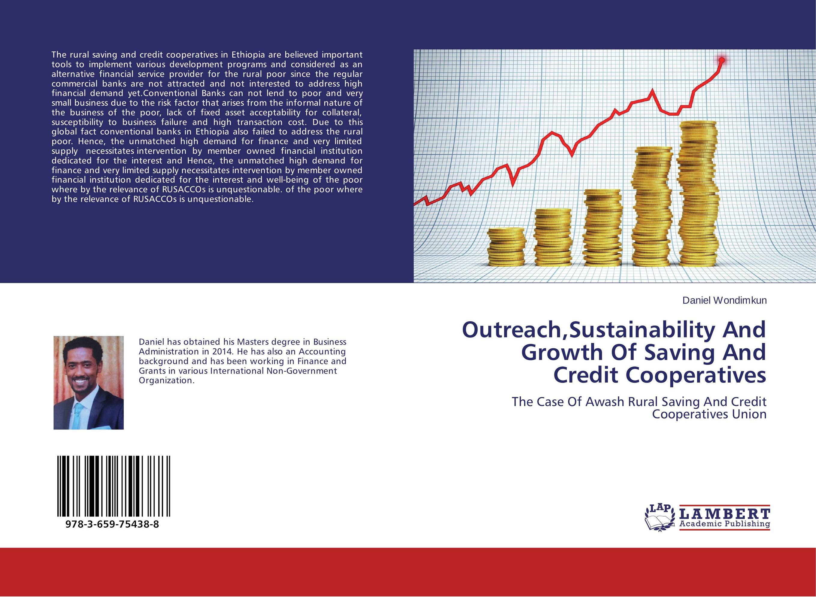 Outreach,Sustainability And Growth Of Saving And Credit Cooperatives jahnavi ravula pawan kumar avadhanam and r k mishra credit and risk analysis by banks