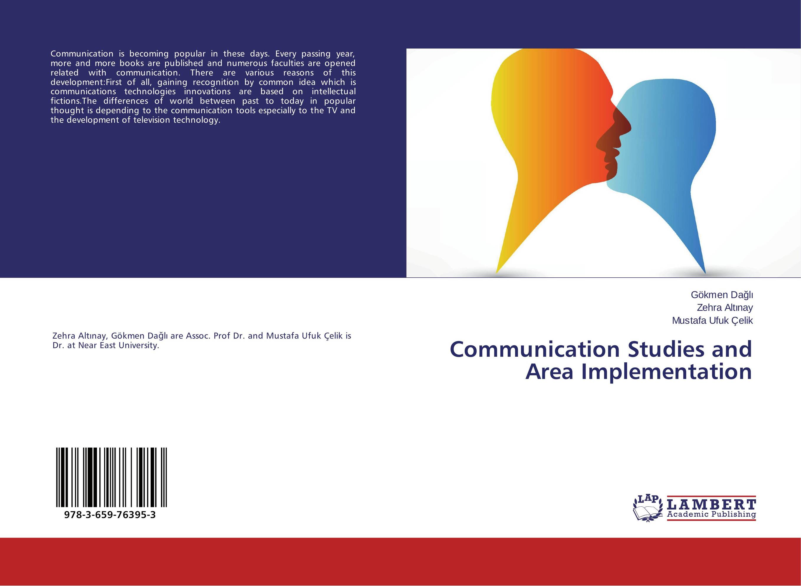 Communication Studies and Area Implementation these days are ours