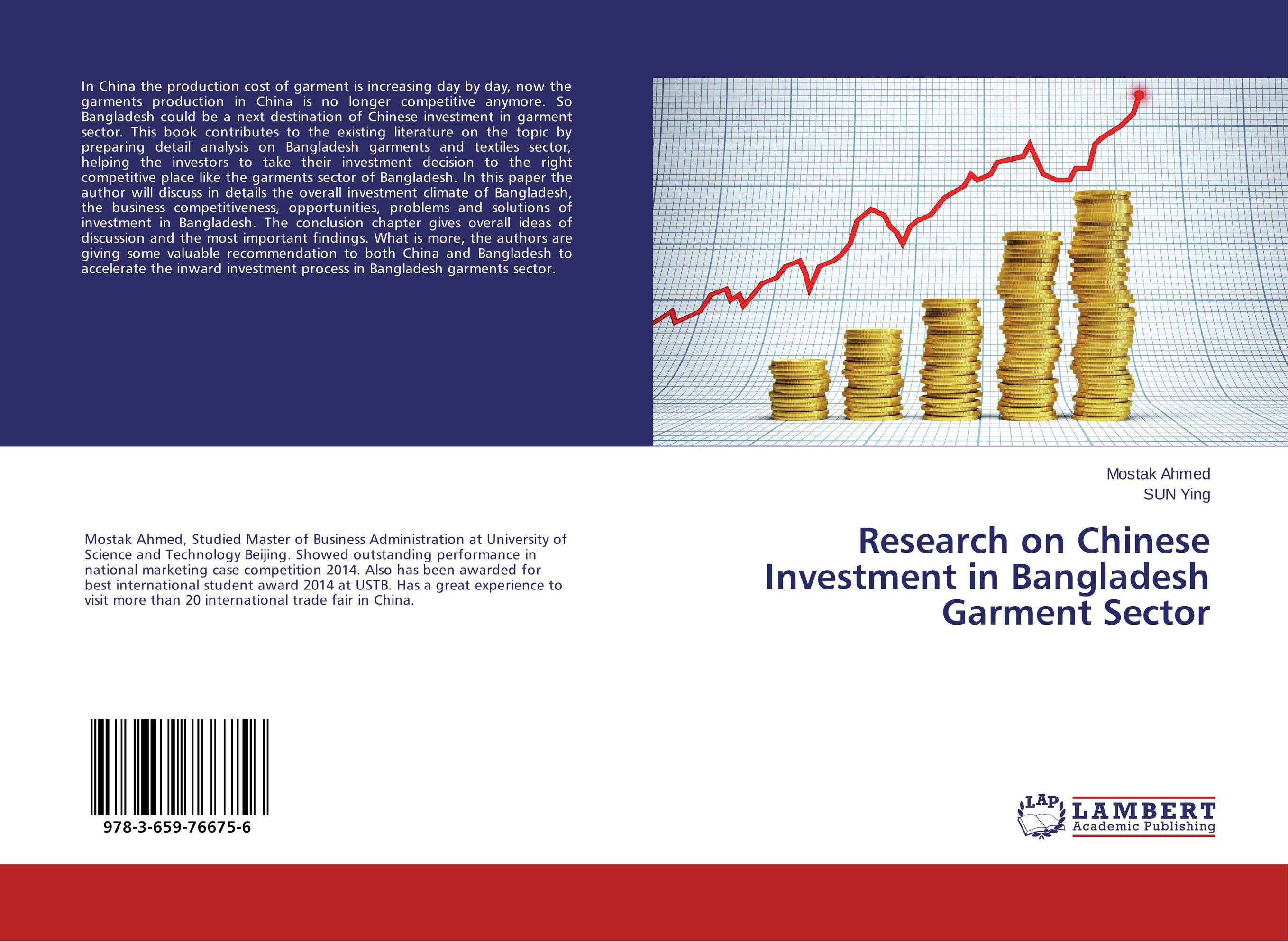 Research on Chinese Investment in Bangladesh Garment Sector chinese outward investment and the state the oli paradigm perspective