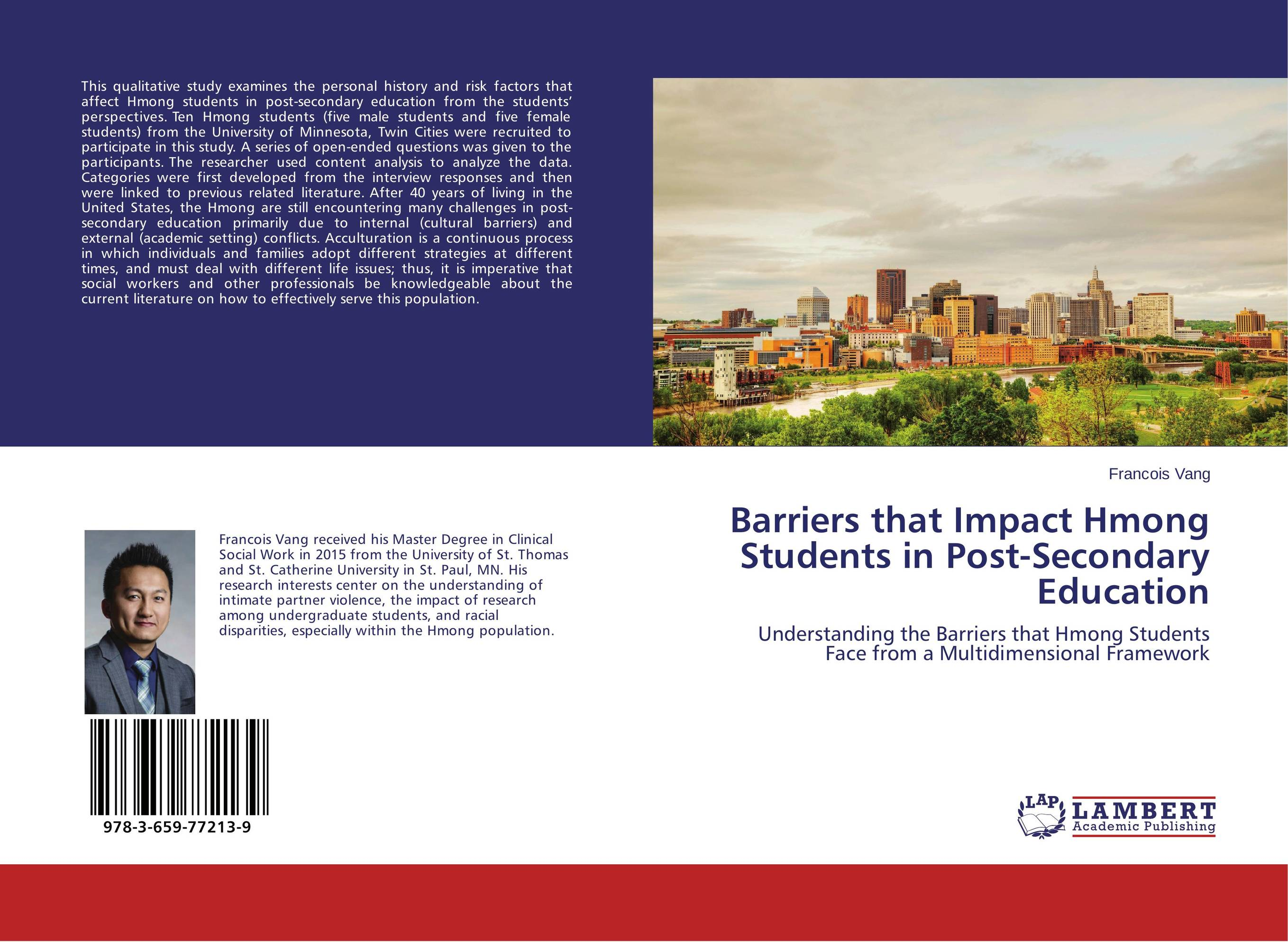 Barriers that Impact Hmong Students in Post-Secondary Education prostate screening motivating factors and barriers