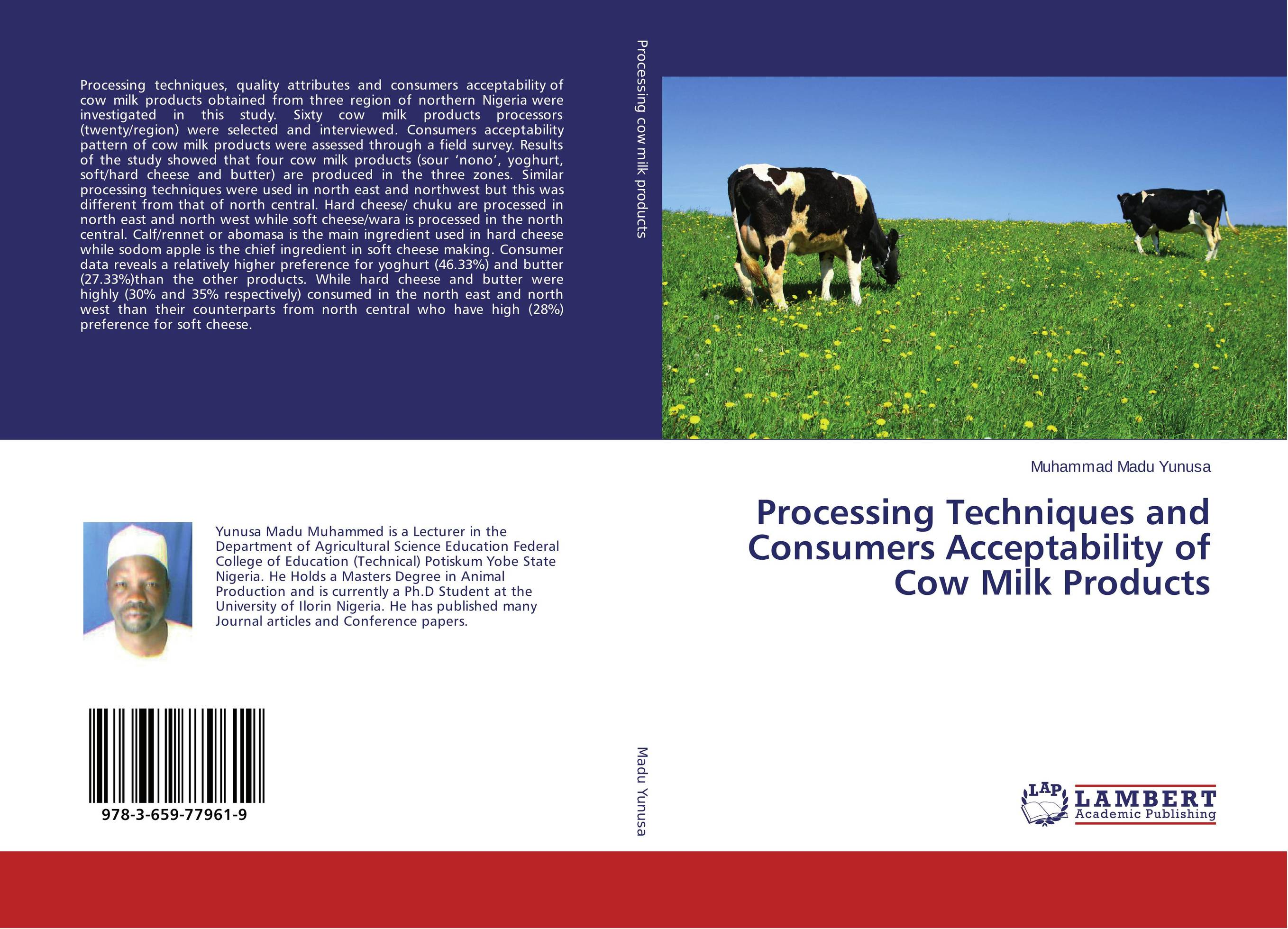 Processing Techniques and Consumers Acceptability of Cow Milk Products caricology in north east of iran