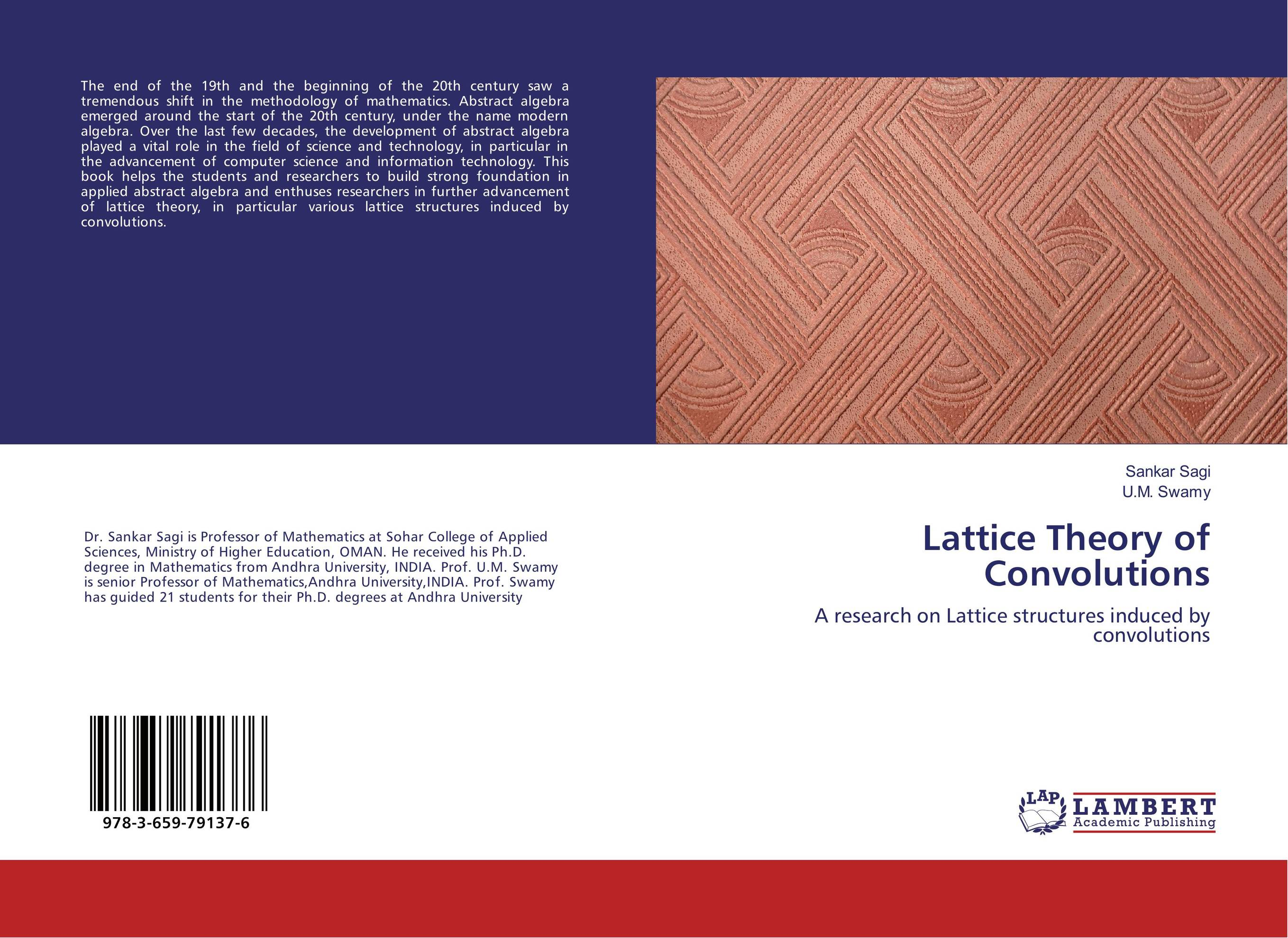 Lattice Theory of Convolutions a concrete approach to abstract algebra from the integers to the insolvability of the quintic