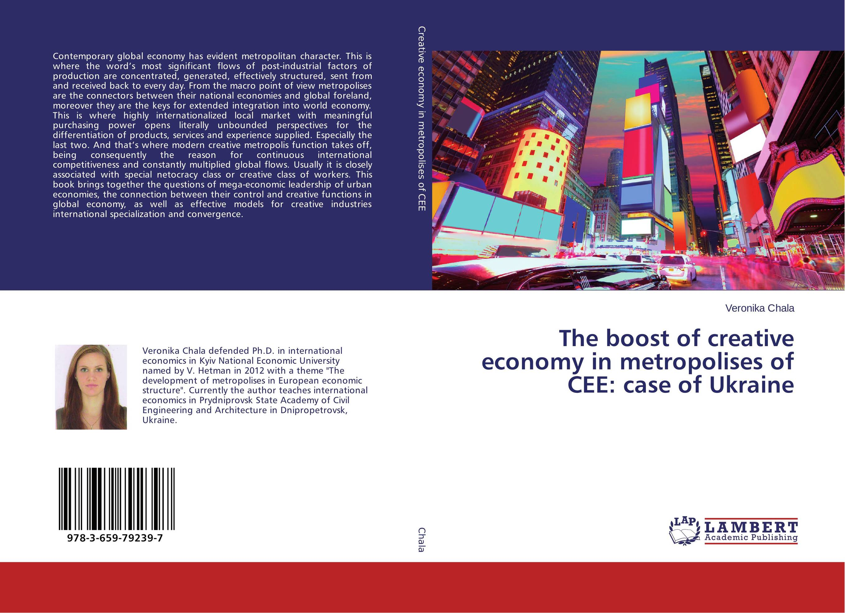 The boost of creative economy in metropolises of CEE: case of Ukraine john dearie where the jobs are entrepreneurship and the soul of the american economy