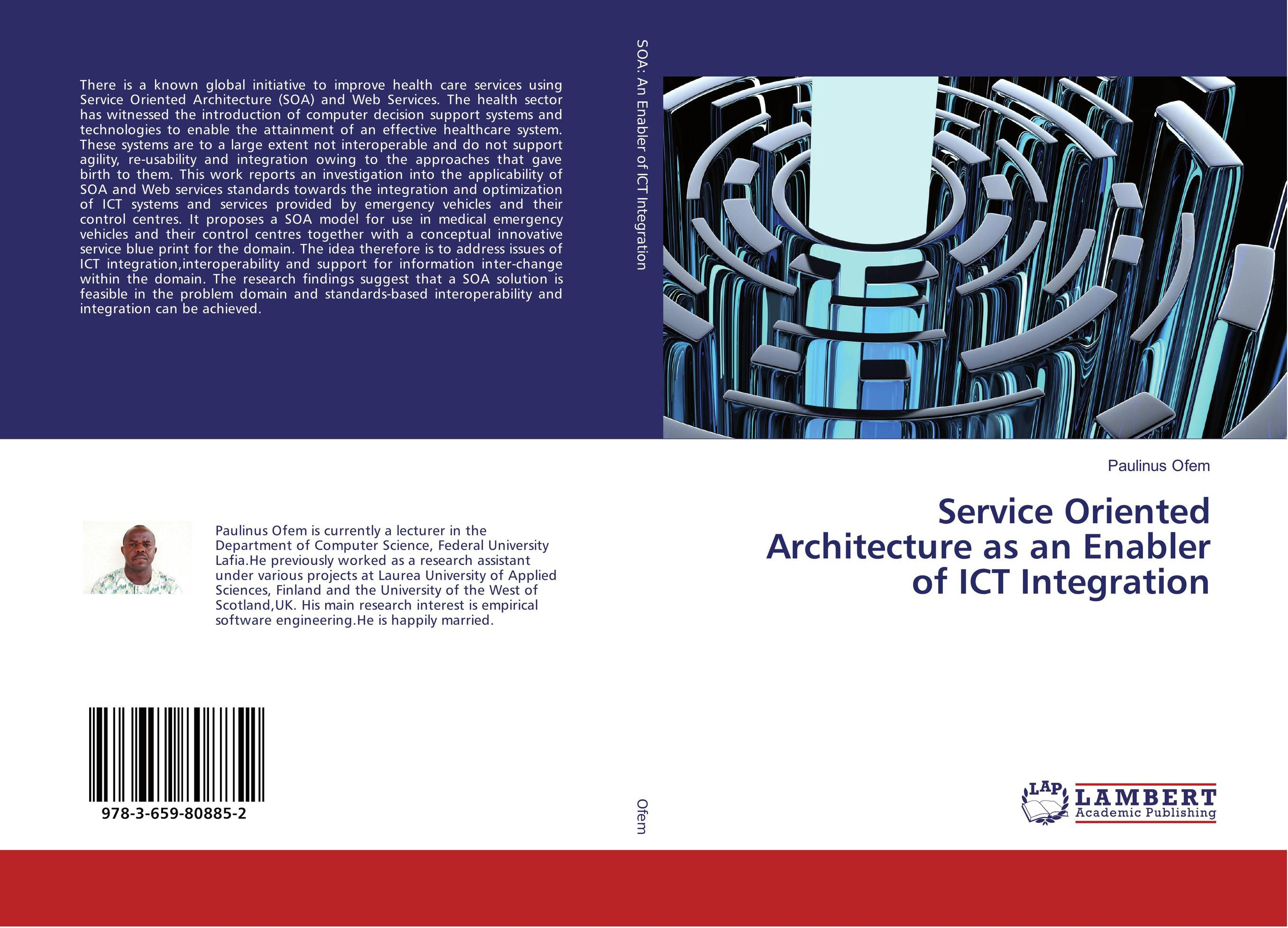 Service Oriented Architecture as an Enabler of ICT Integration migration of legacy system to service oriented architecture soa