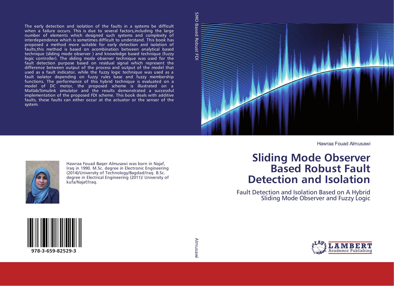 Sliding Mode Observer Based Robust Fault Detection and Isolation dc motor fault detection and speed characterization